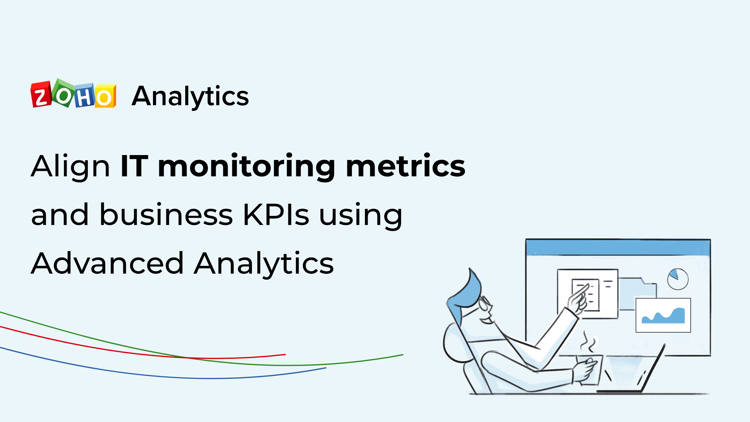 Align IT monitoring metrics and business KPIs using Advanced Analytics