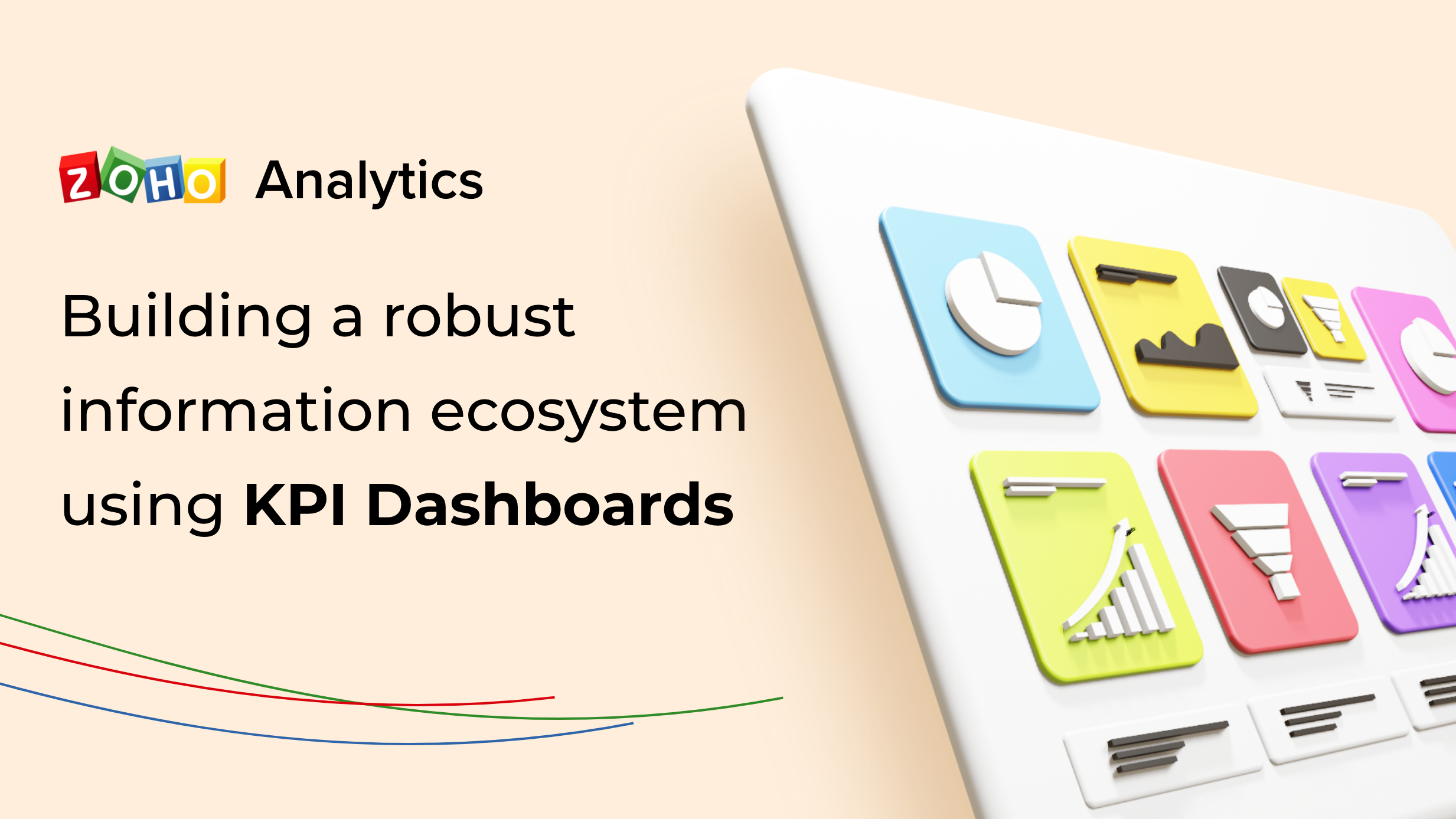 Building a robust Information Ecosystem using KPI Dashboards
