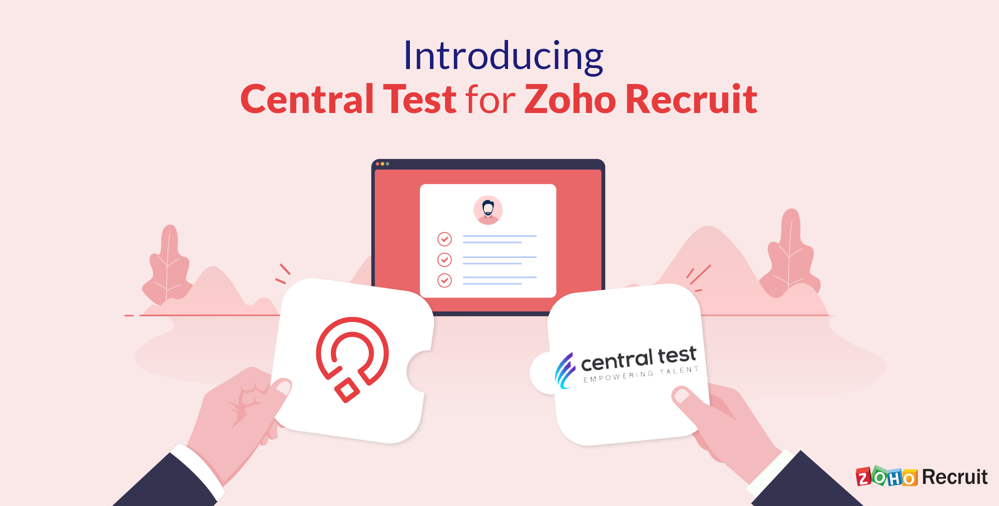 Now live: Zoho Recruit and Central Test assessments!