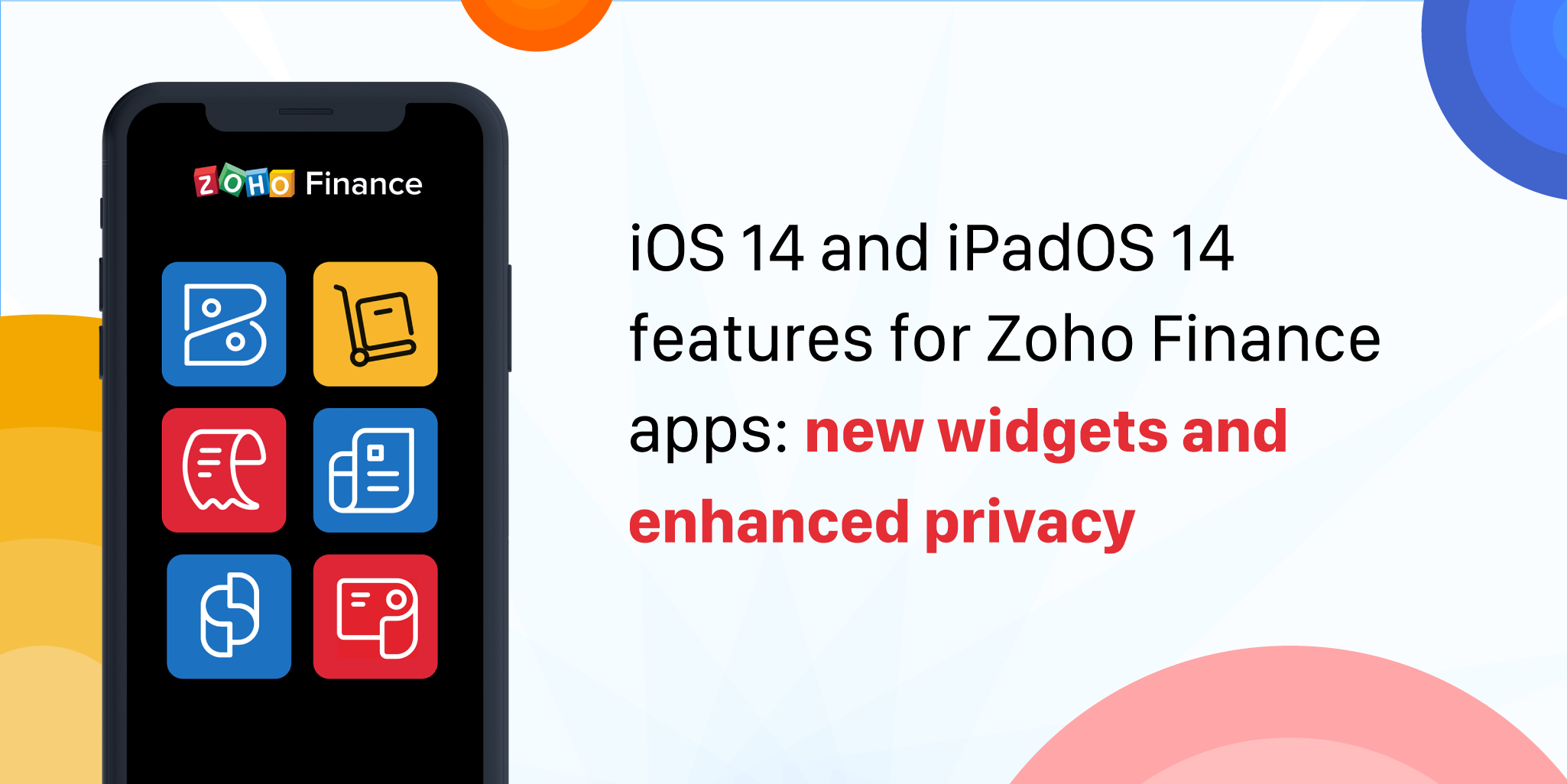 iOS 14 and iPadOS 14 features for Zoho Finance apps: New widgets and enhanced privacy