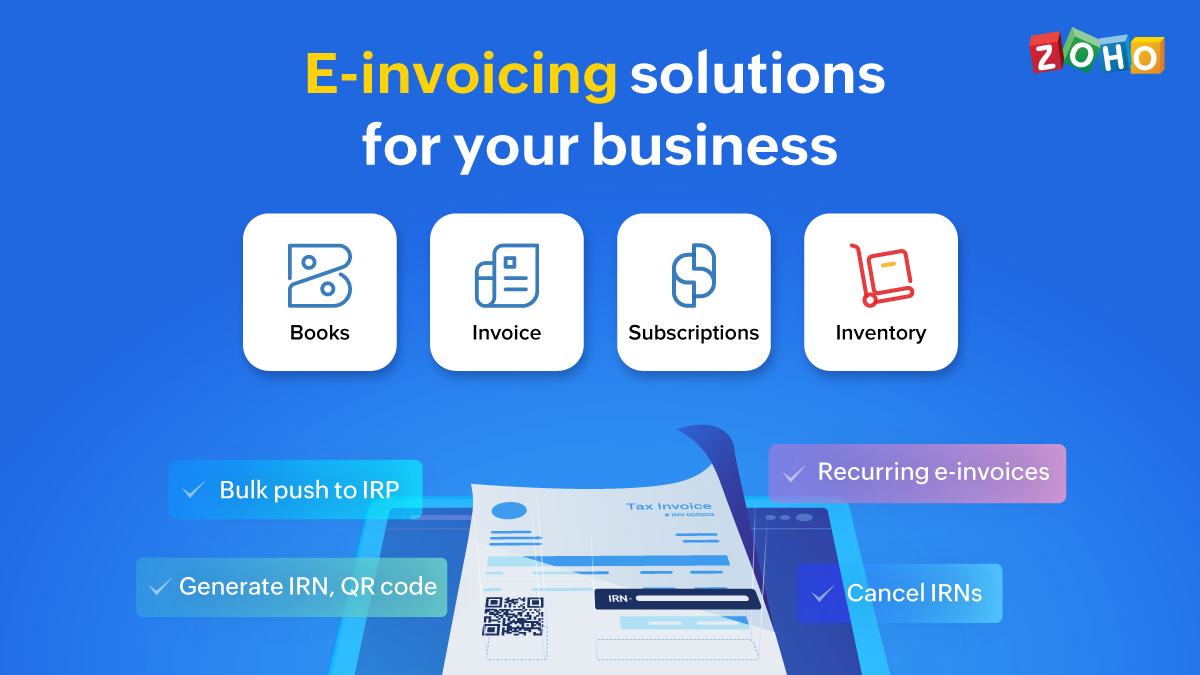 Gear up your business for e-invoicing with Zoho
