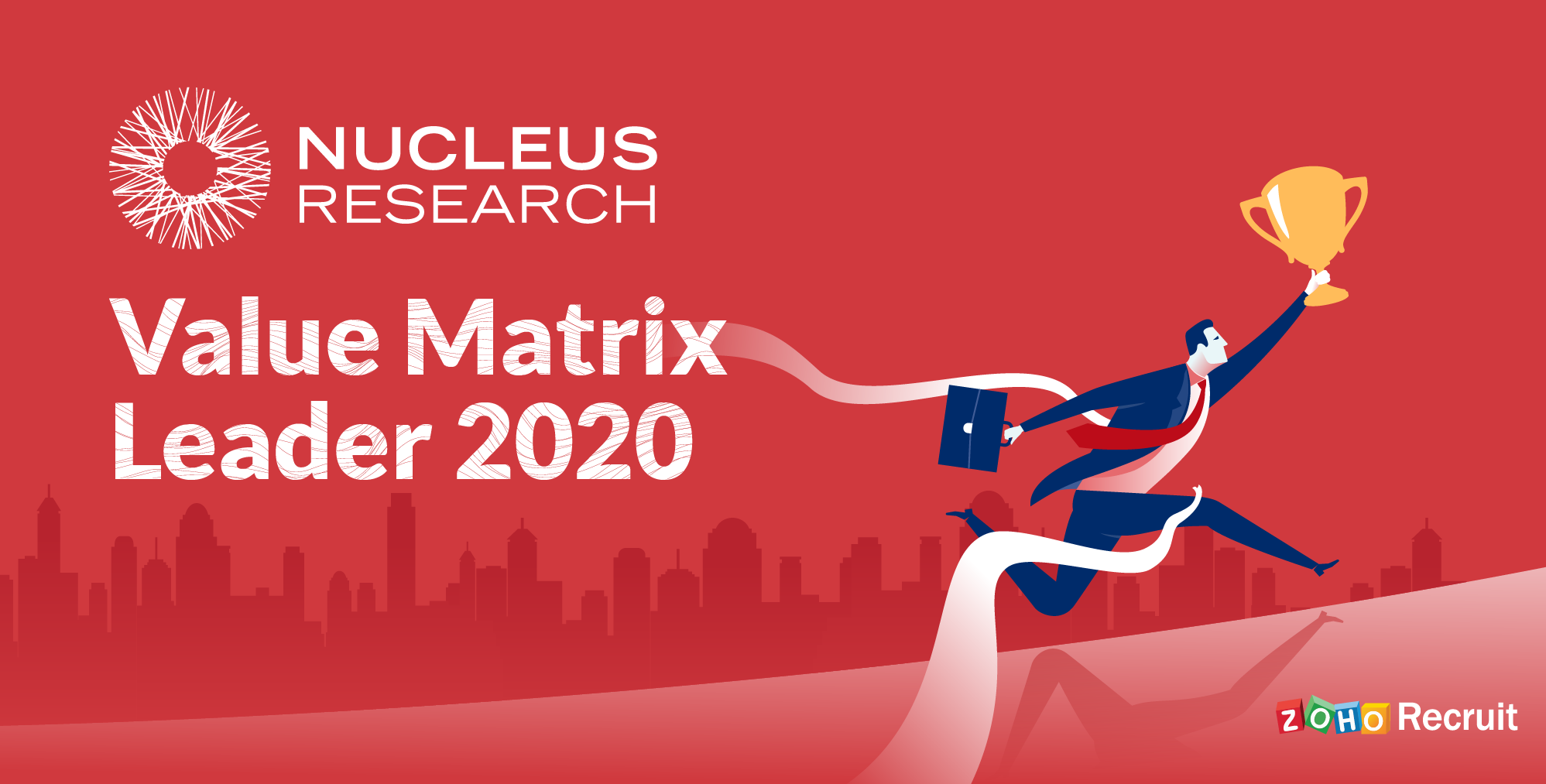 Zoho Recruit named 'Leader' in Nucleus Research's Talent Acquisition Technology Value Matrix, 2020
