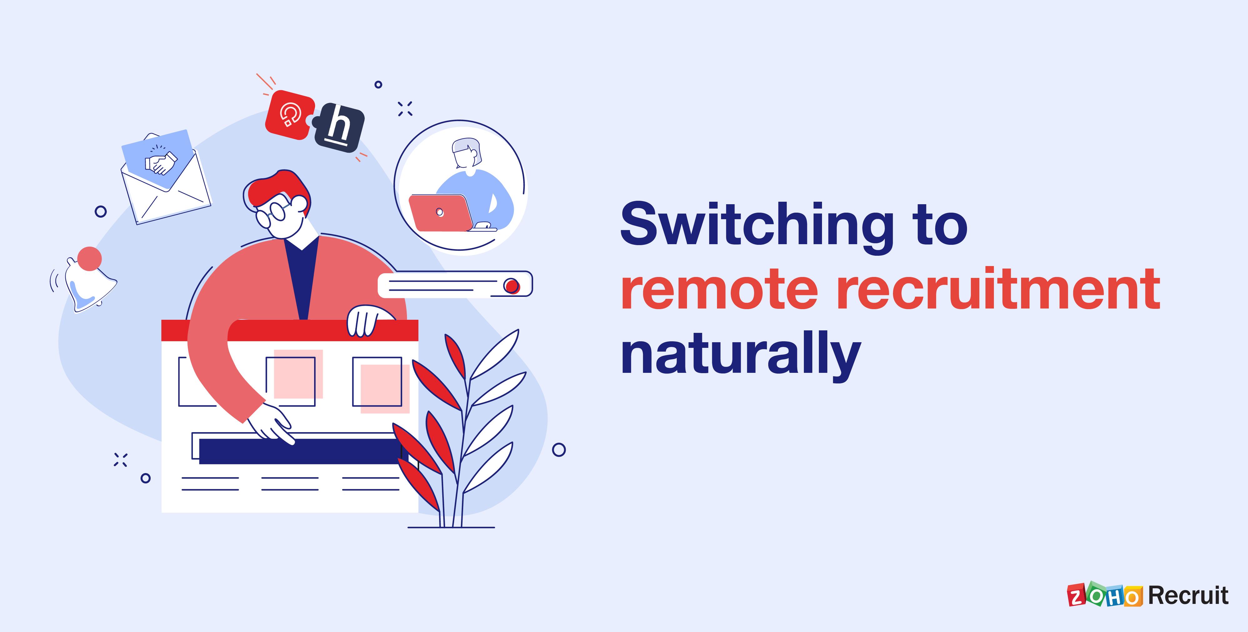 Hiring remotely? We've got your back.