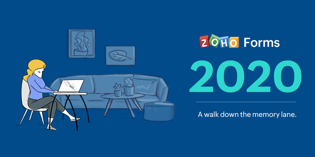 Zoho Forms 2020: A walk down the memory lane