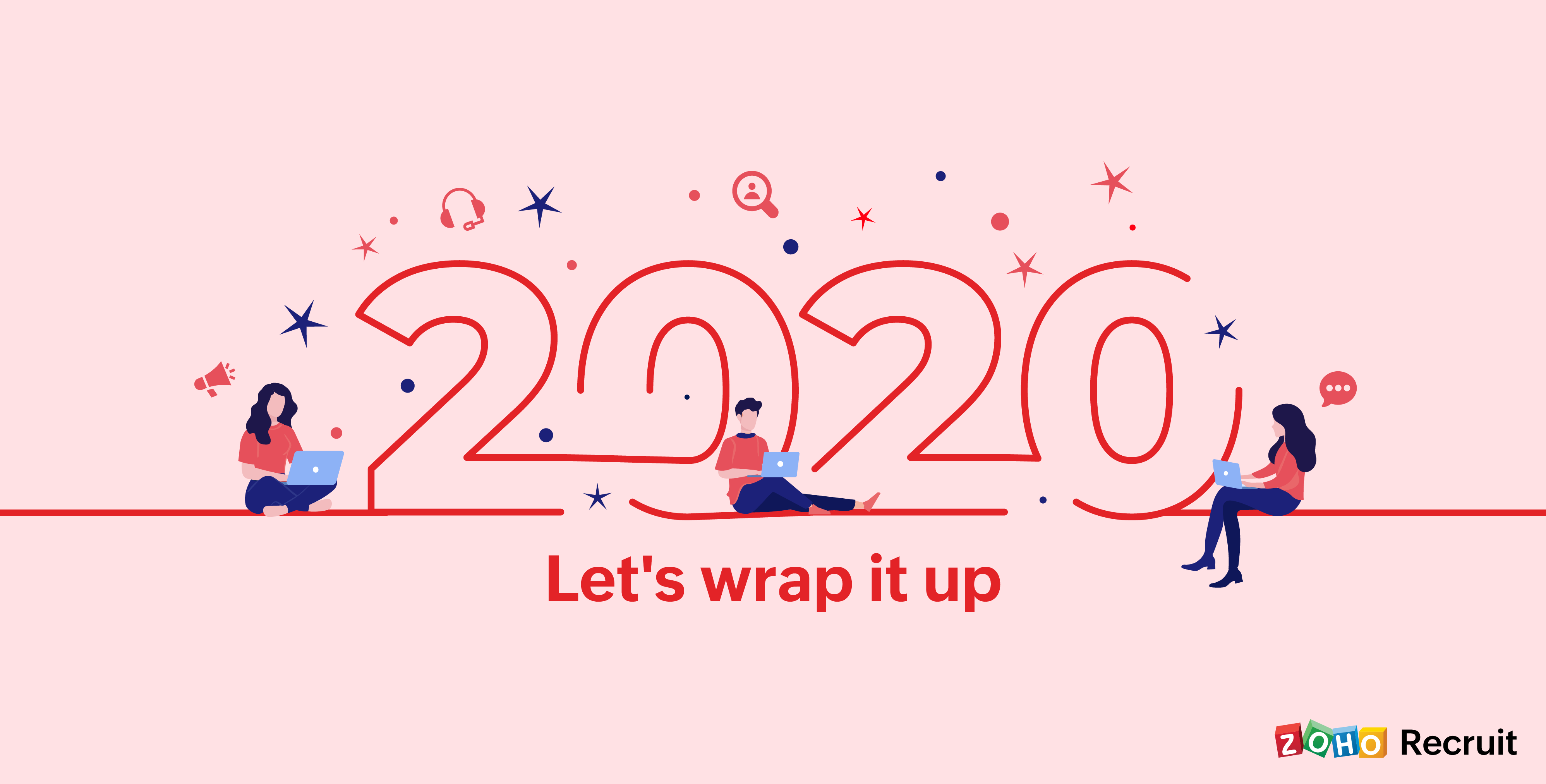 Zoho Recruit in 2020 – Year in review