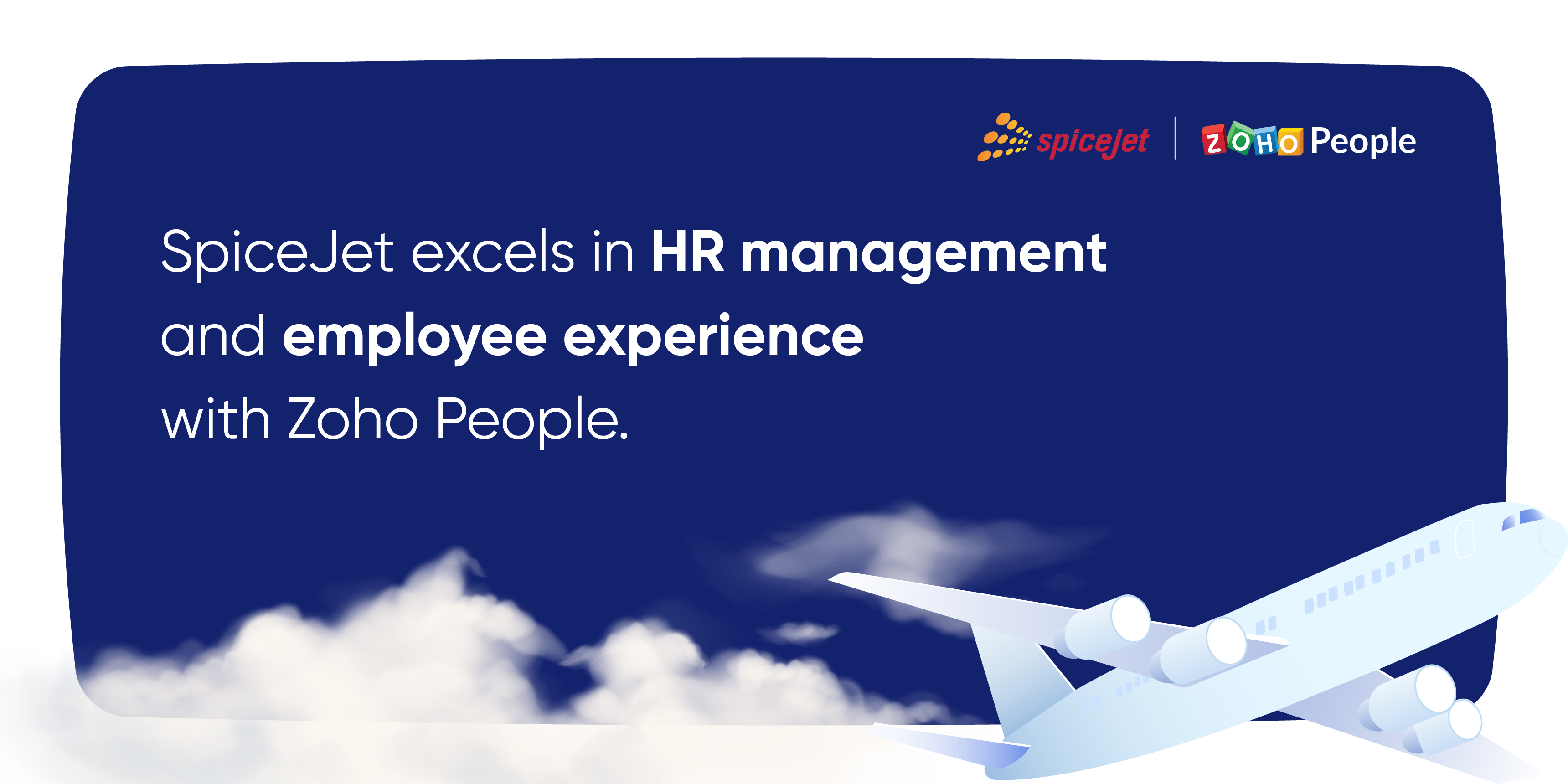 How SpiceJet improved HR management with Zoho People