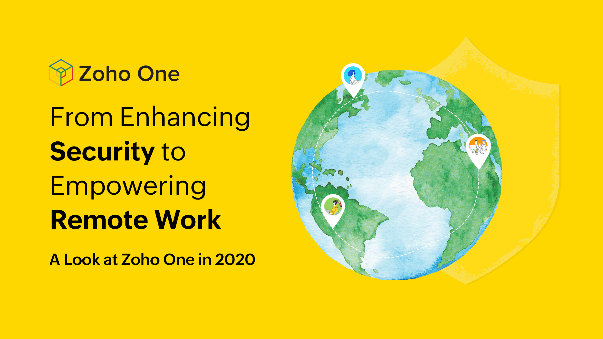 From Enhancing Security to Empowering Remote Work: A Look at Zoho One in 2020