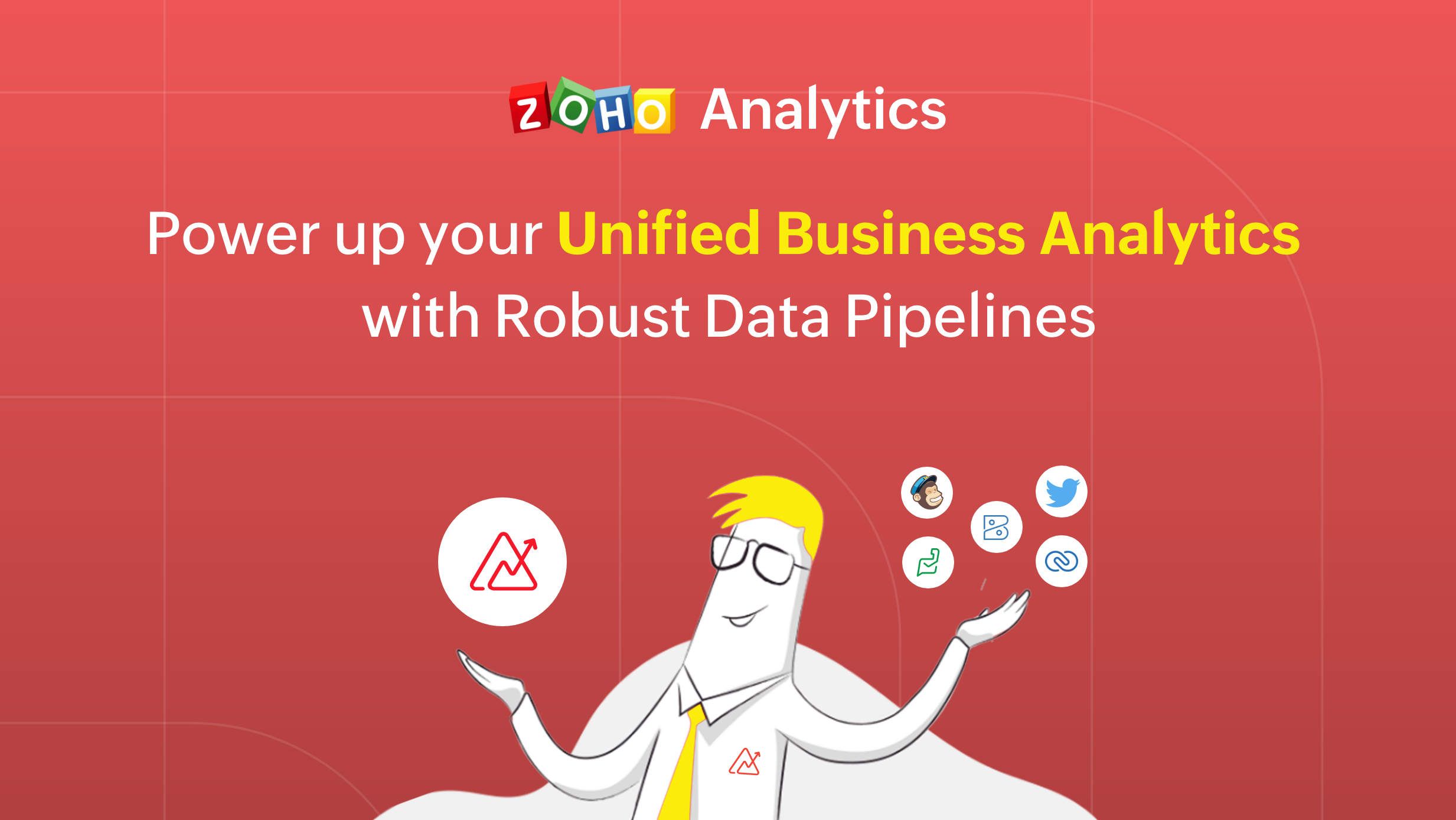 Power up your Unified Business Analytics with Robust Data Pipelines