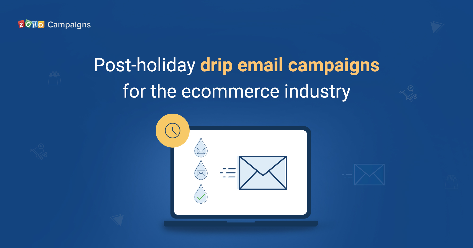 Post-holiday drip email campaigns for the ecommerce industry