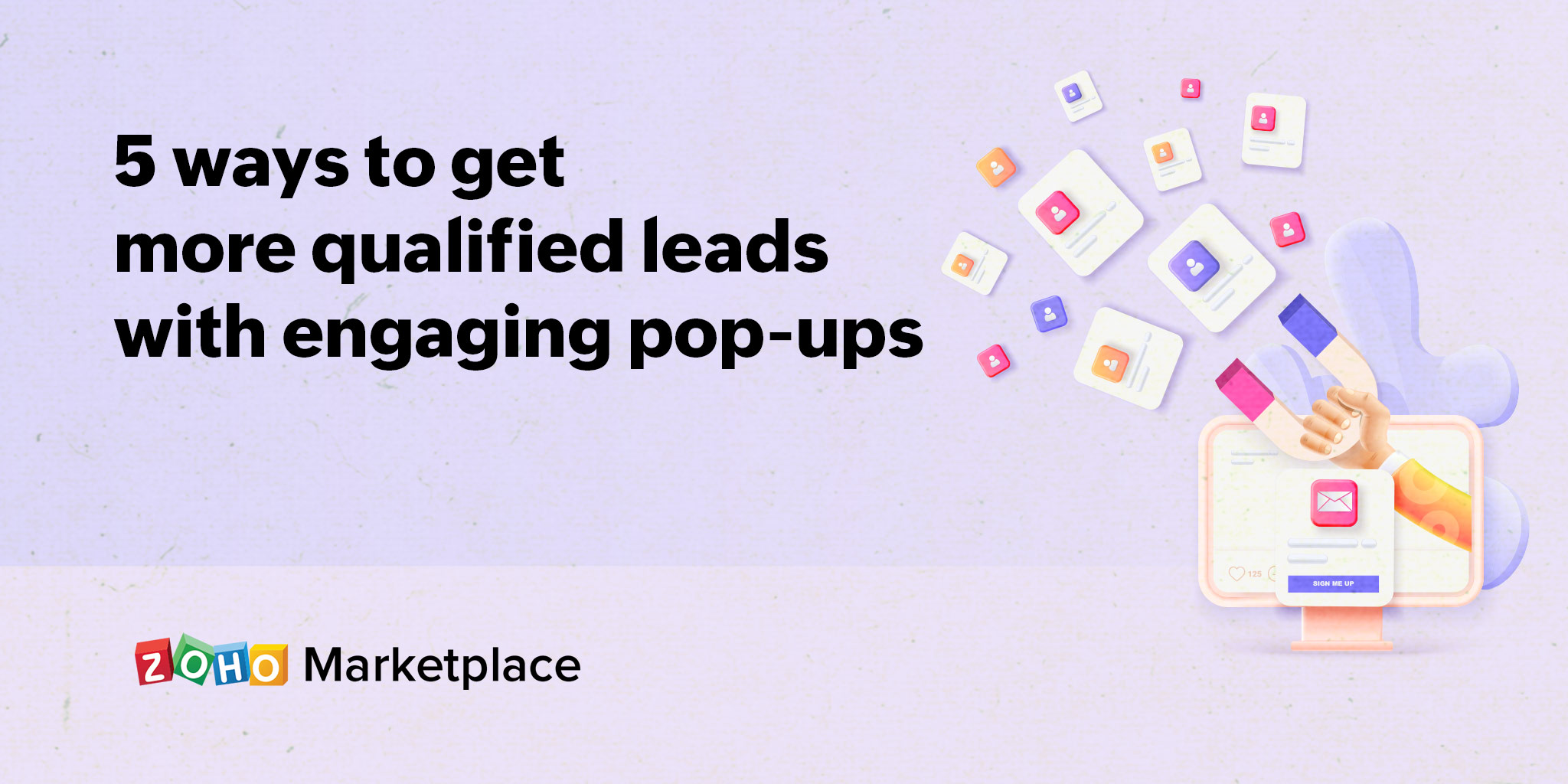 5 ways to get more qualified leads with engaging pop-ups