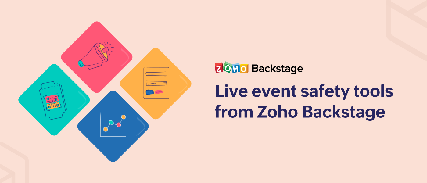 Live event safety tools from Zoho Backstage