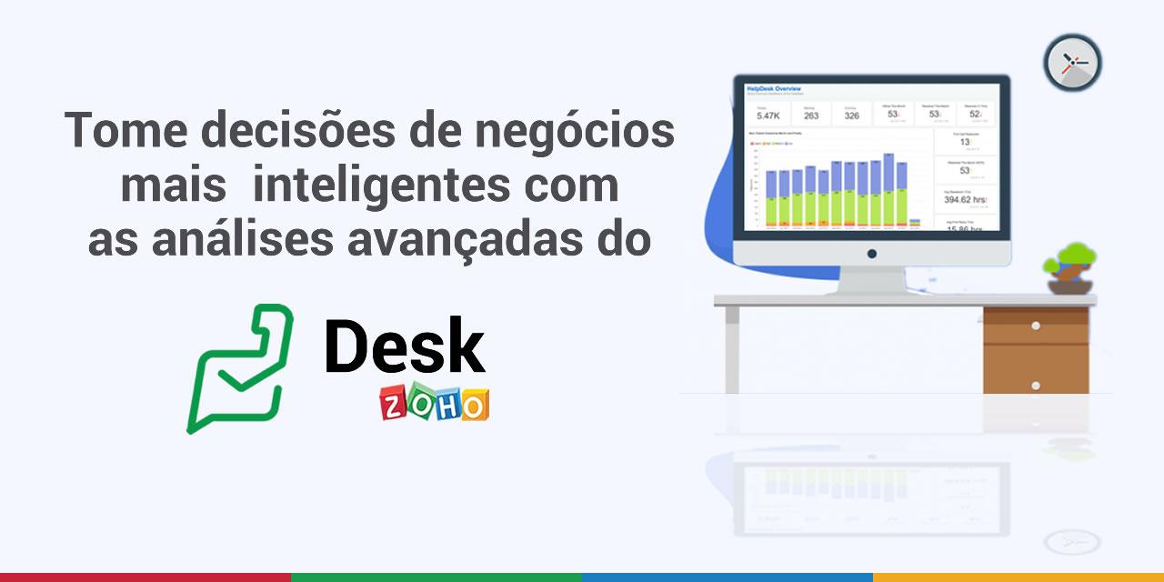 Tome decisões de negócios mais inteligentes com as análises avançadas do Zoho Desk