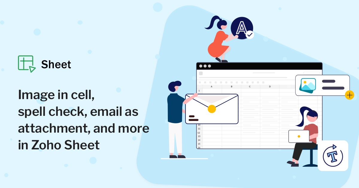 Image in cell, spell check, email as attachment, and more in Zoho Sheet