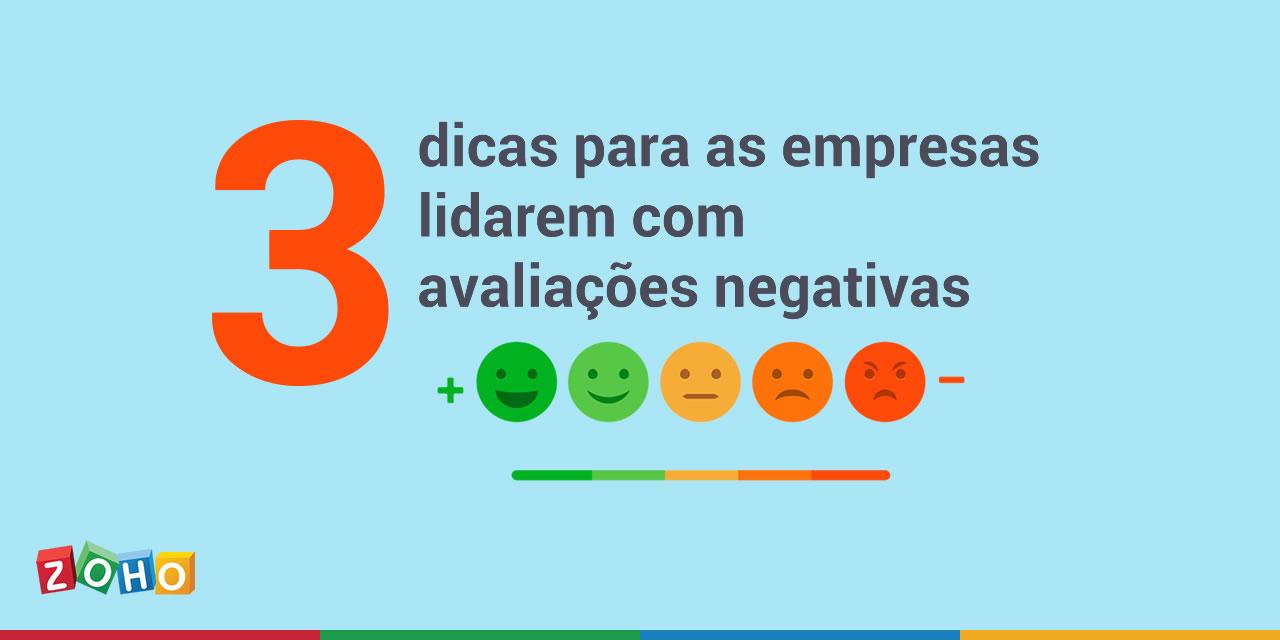 3 dicas para as empresas lidarem com avaliações negativas