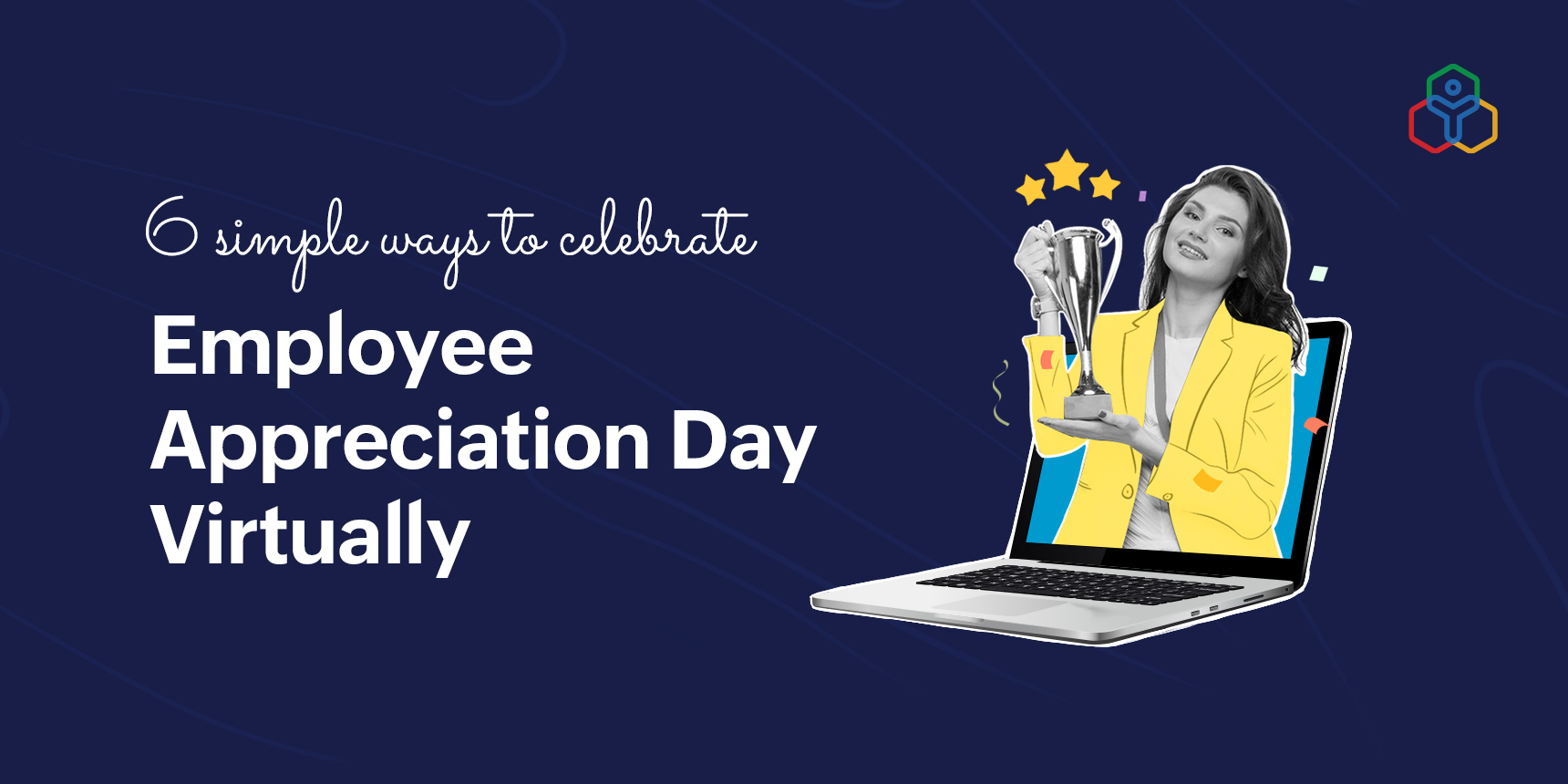 How organizations can celebrate Employee Appreciation Day virtually