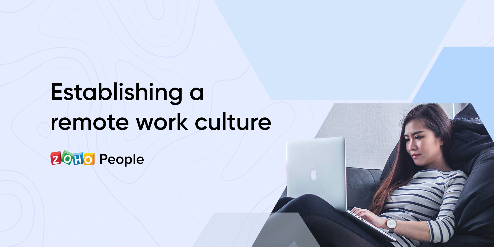 Creating the ideal remote work culture