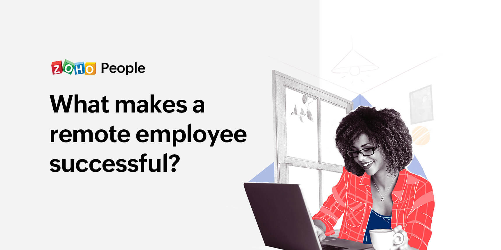 What makes a remote employee successful?
