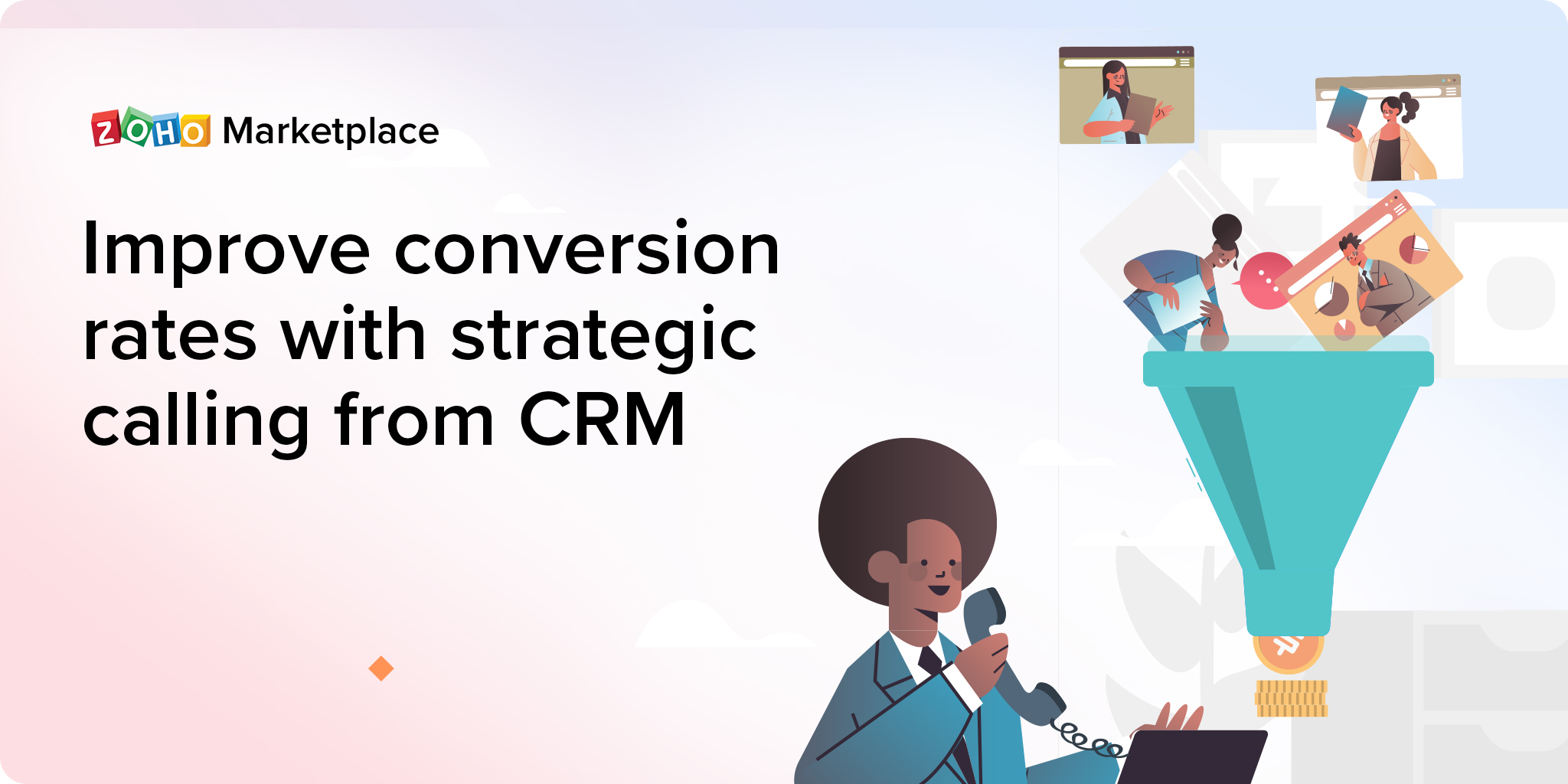 Improve conversion rates with strategic calling from CRM
