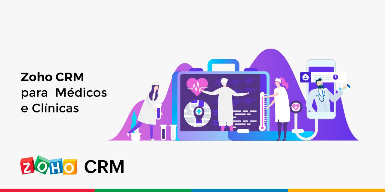 Zoho CRM para Médicos e Clínicas