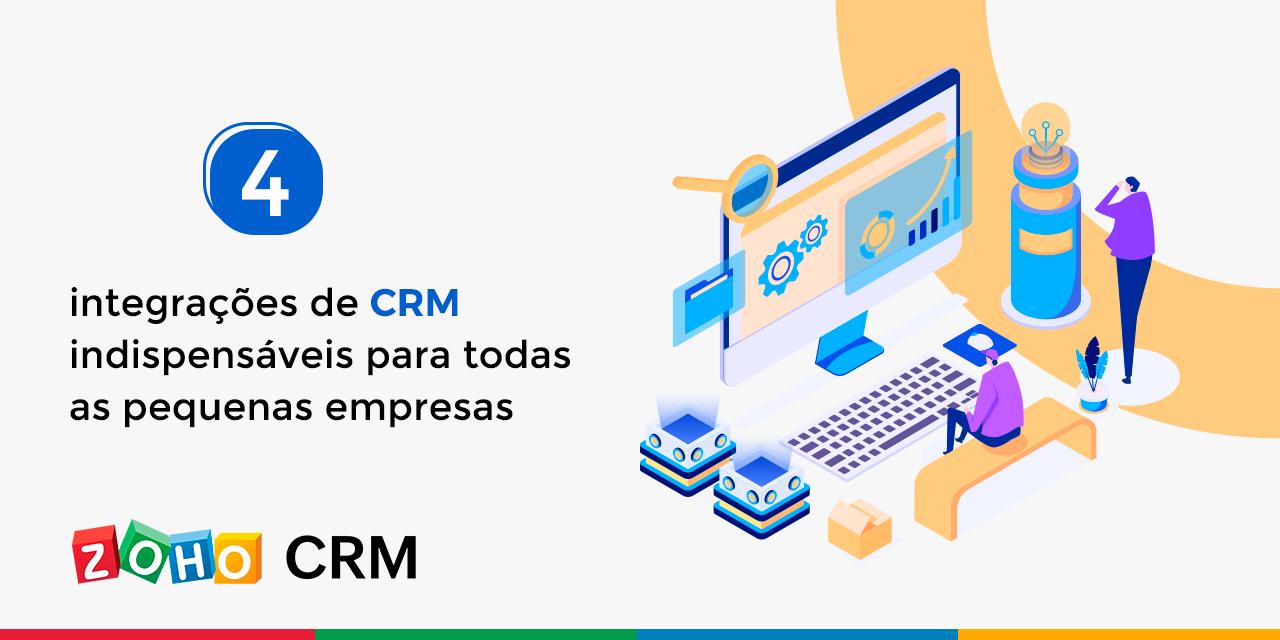 4 integrações de CRM indispensáveis para todas as pequenas empresas