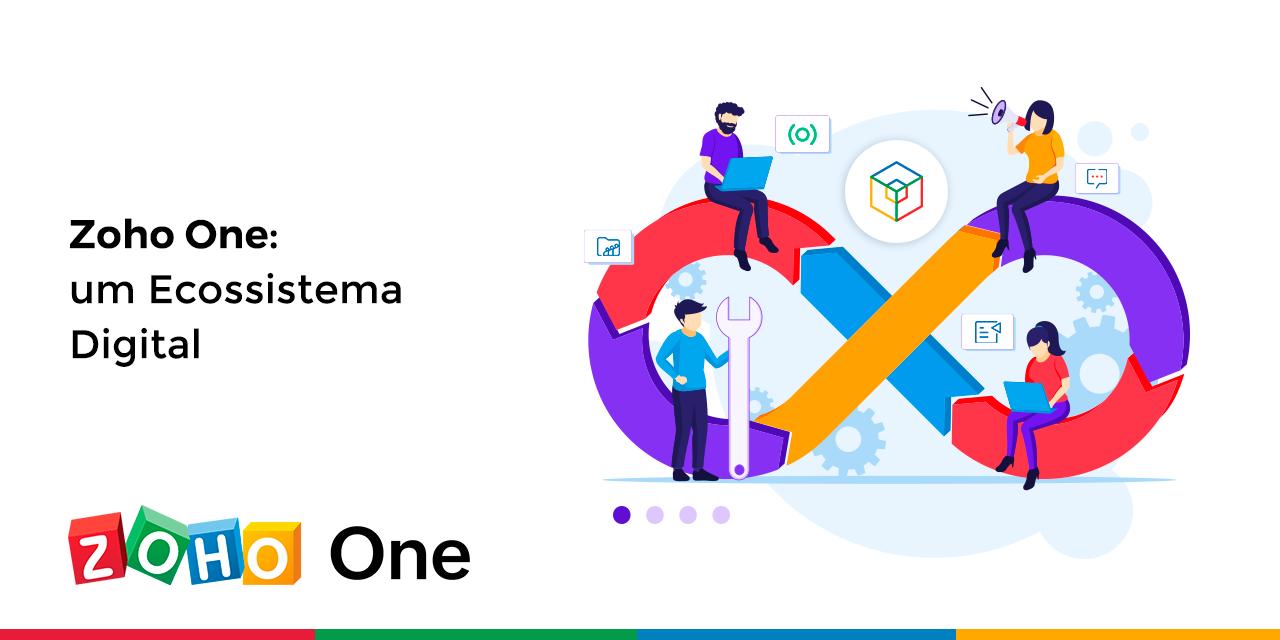 Zoho One – um Ecossistema Digital