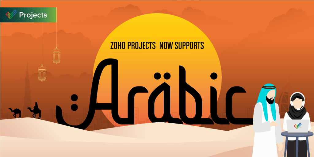 Announcing the launch of Arabic language support in Zoho Projects
