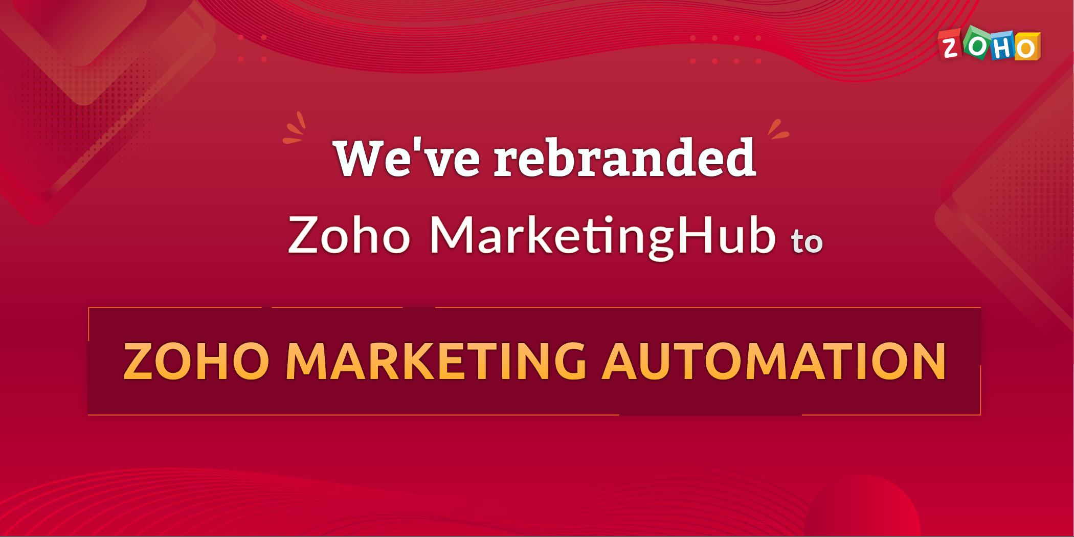 Zoho MarketingHub ahora es Zoho Marketing Automation