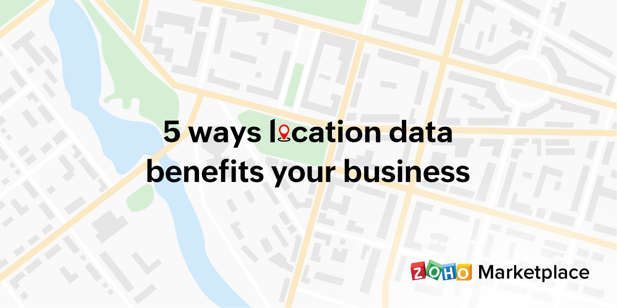 5 ways location data benefits your business