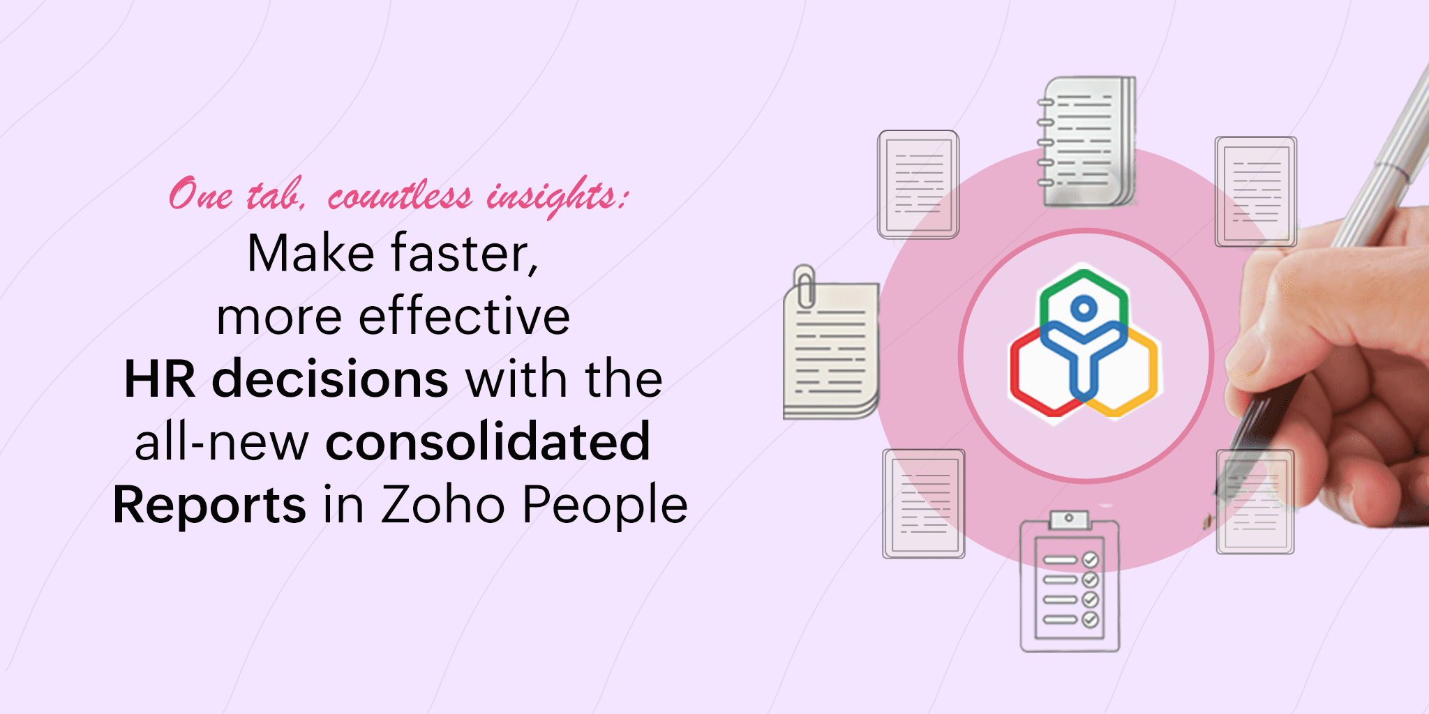 Make faster, more effective HR decisions with the all-new consolidated Reports in Zoho People