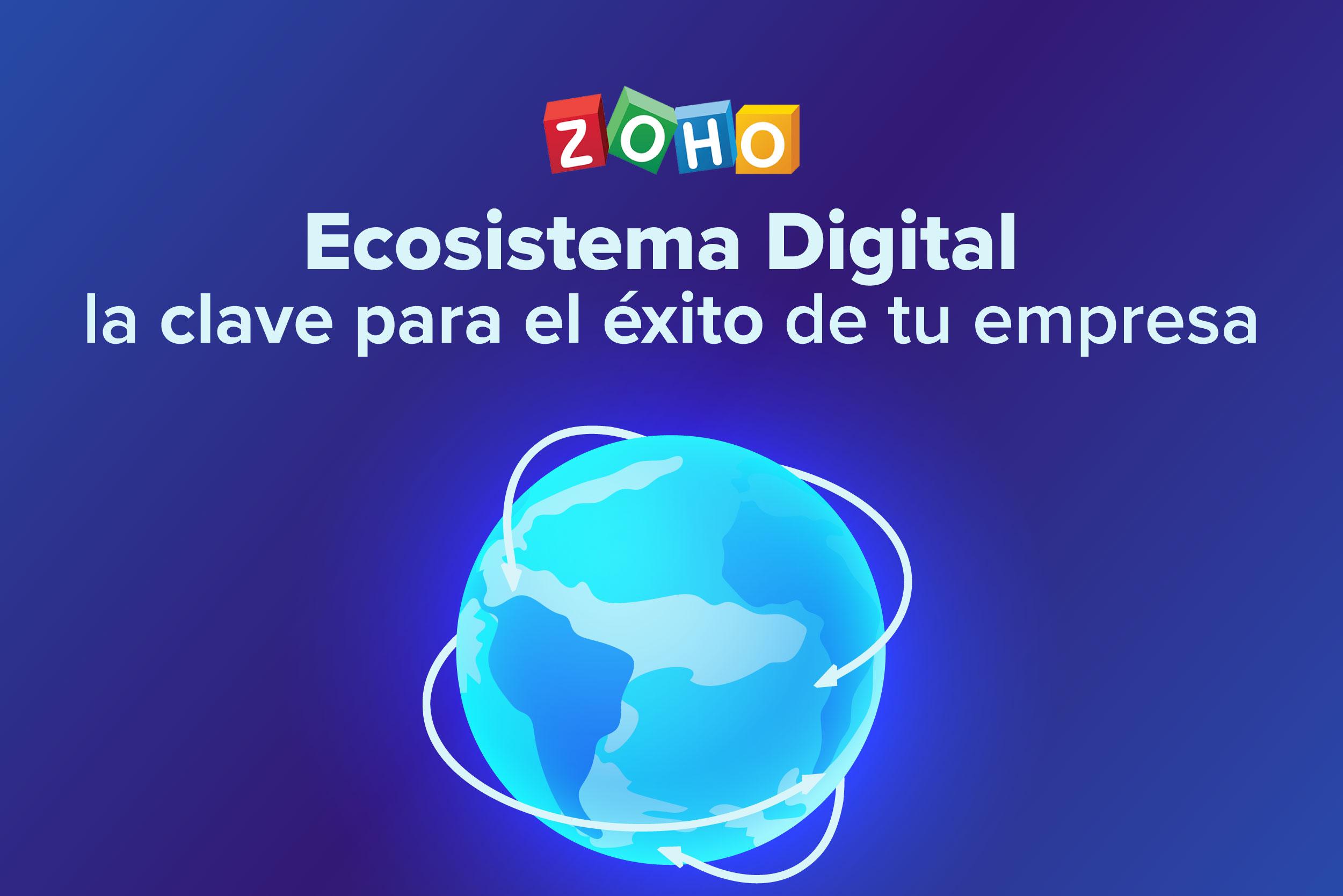 Ecosistema digital: la clave para el éxito de tu empresa