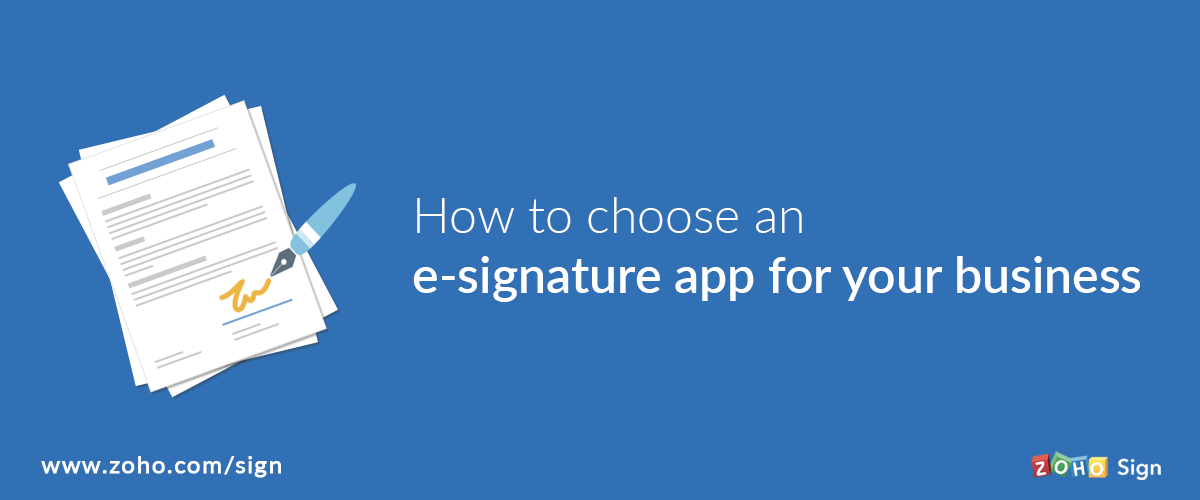 How to choose an e-signature app for your business