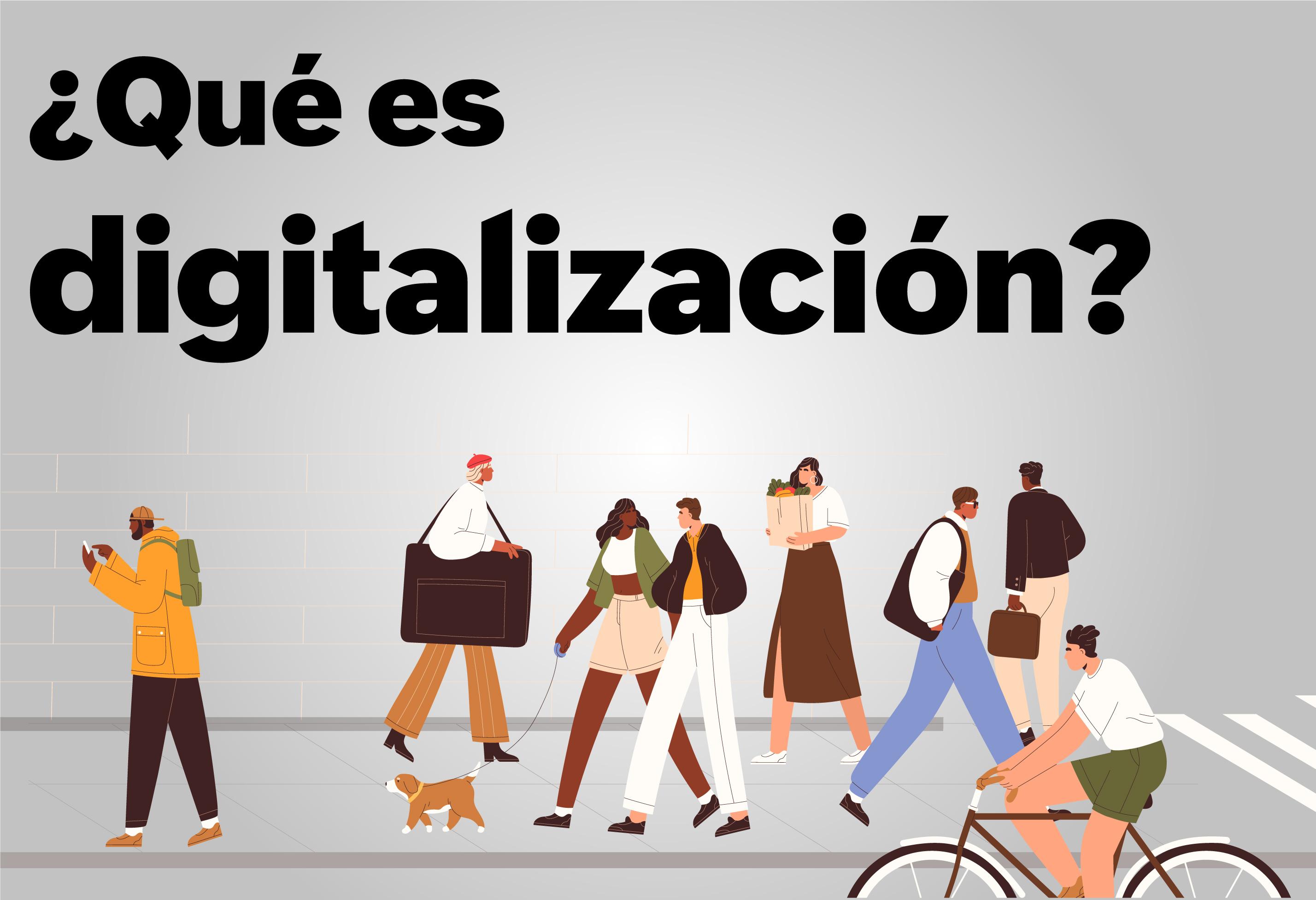 que es digitalizacion