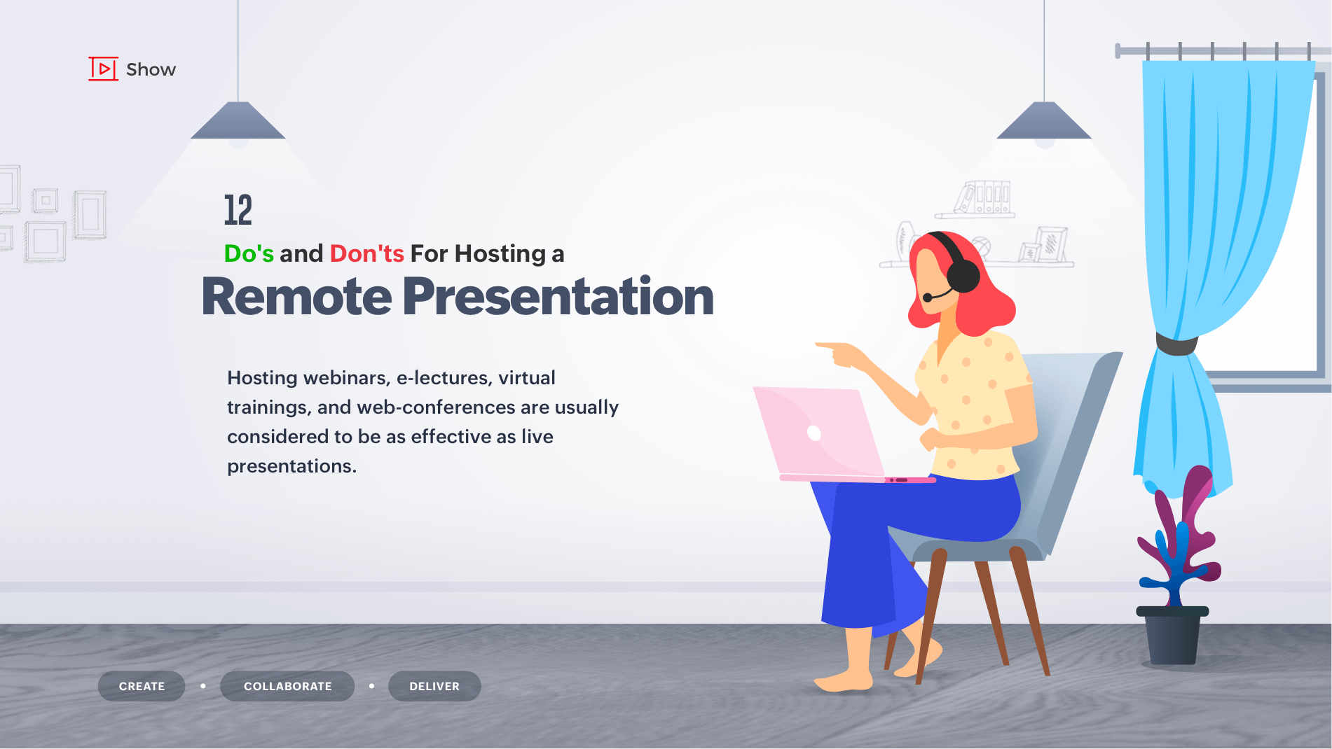12 Do's and Don'ts for hosting a remote presentation