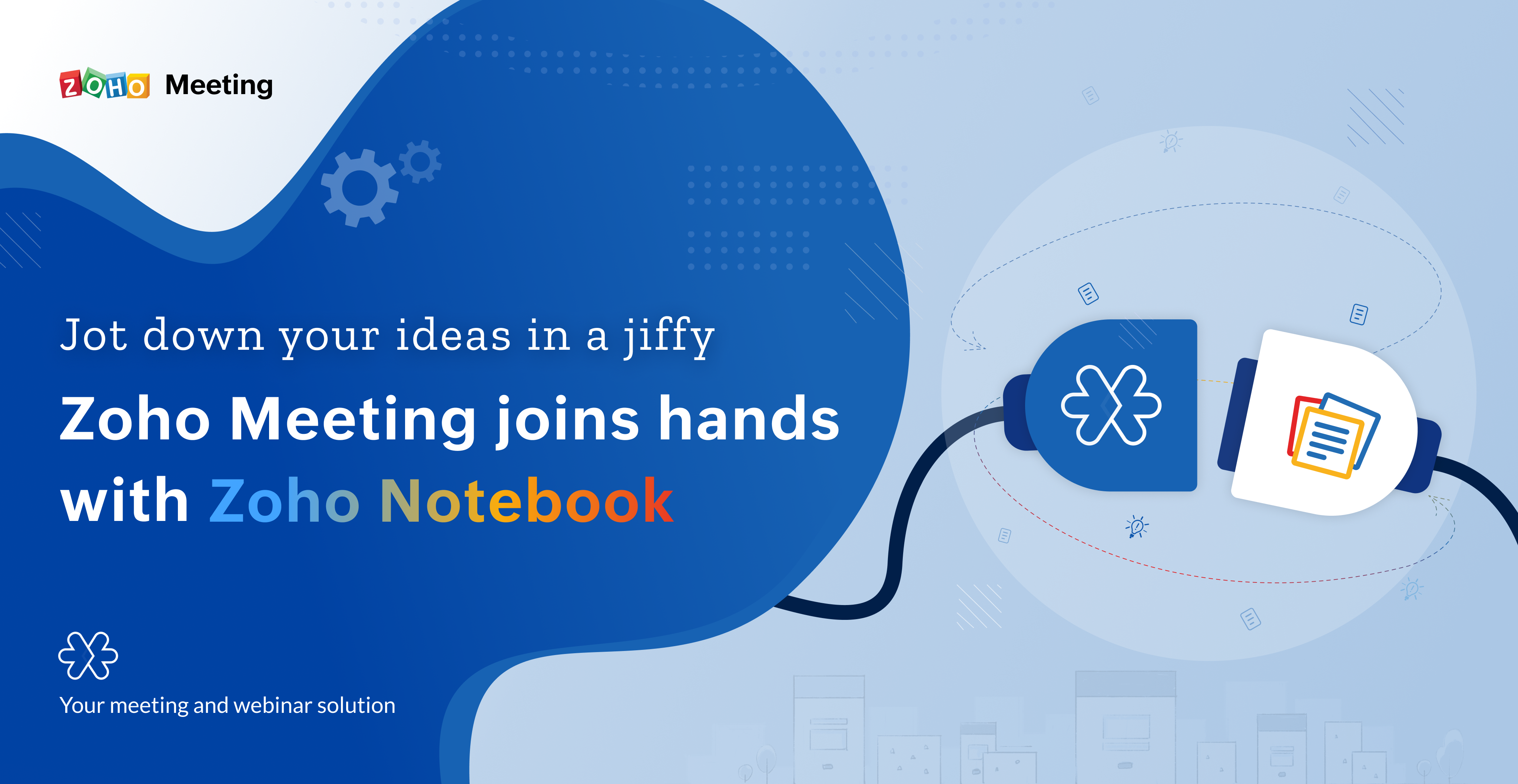 Capture your creative spark with Zoho Meeting's all-new integration with Zoho Notebook.
