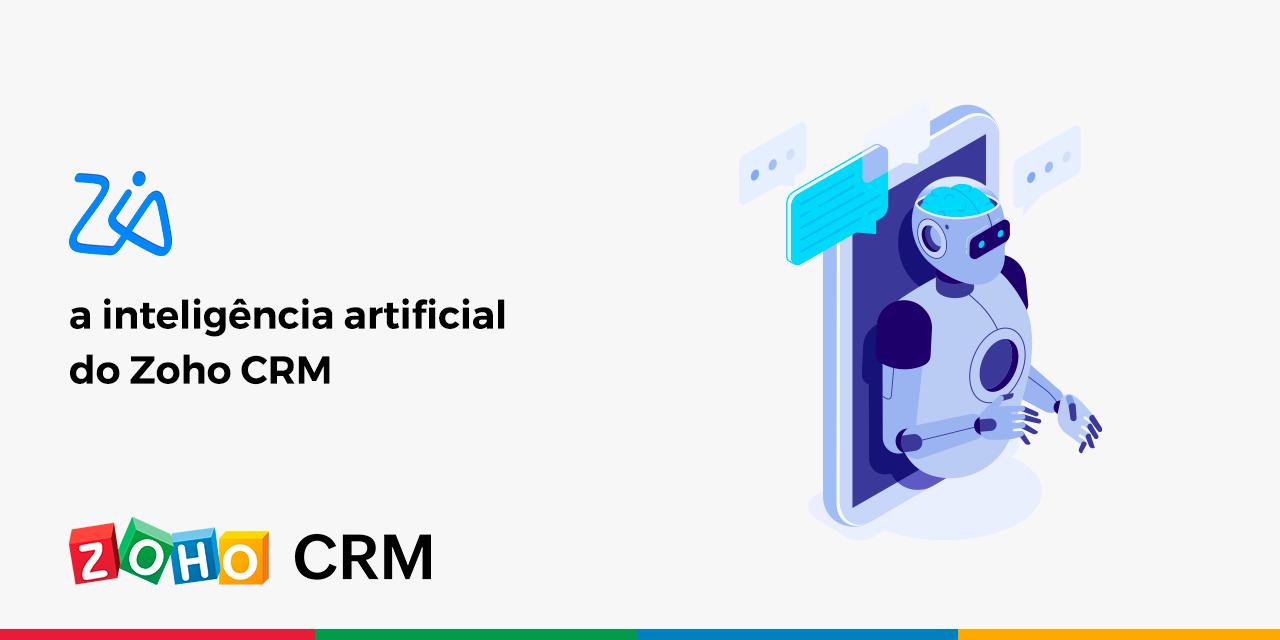Zia – a inteligência artificial do Zoho CRM