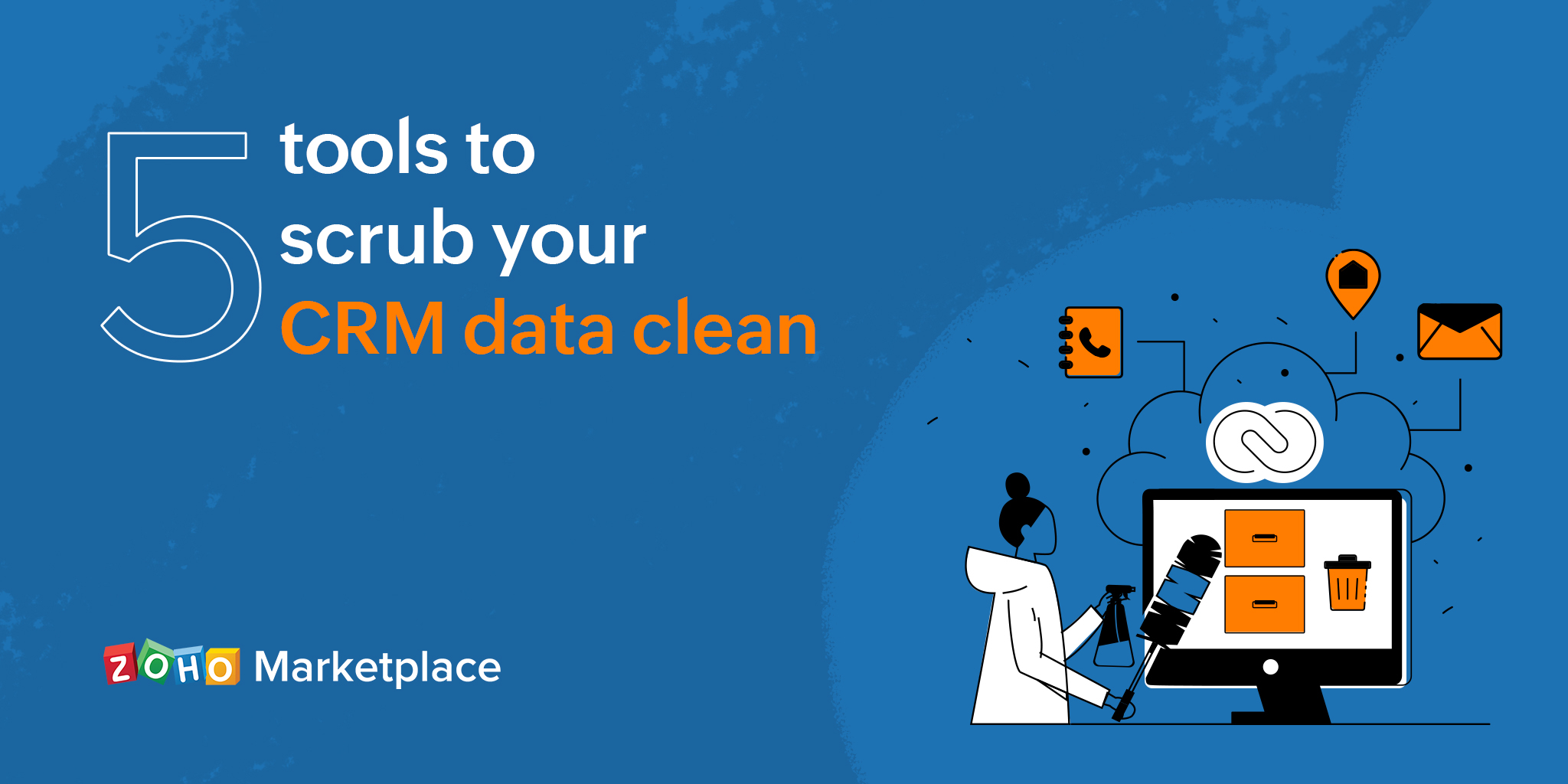 5 tools to scrub your CRM data clean