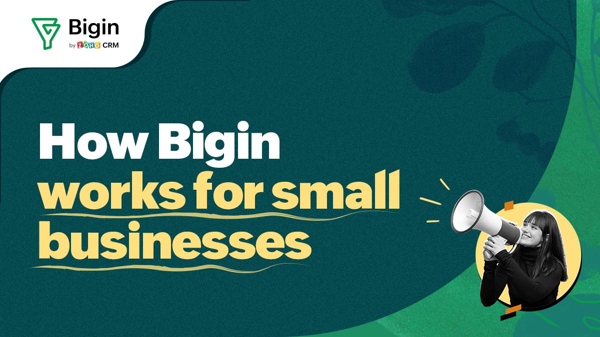 إلقاء نظرة مقربة على النسخة الجديدة من بيغين Bigin – ميزات جديدة لجعل أعمالكم أسهل وأبسط