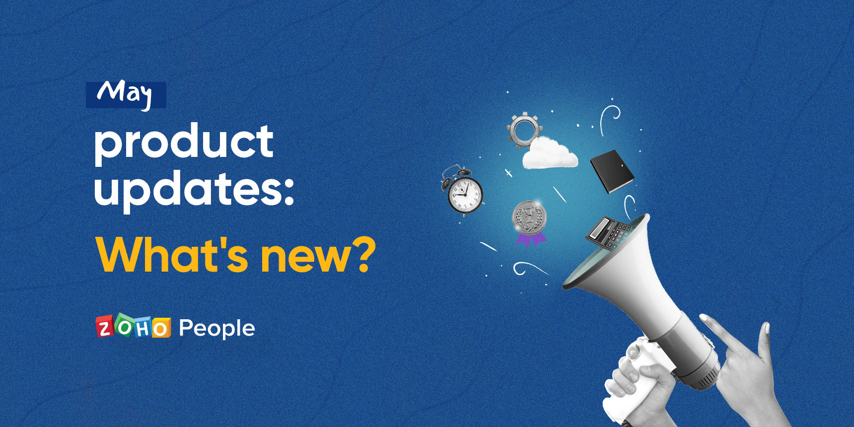 May product updates in Zoho People