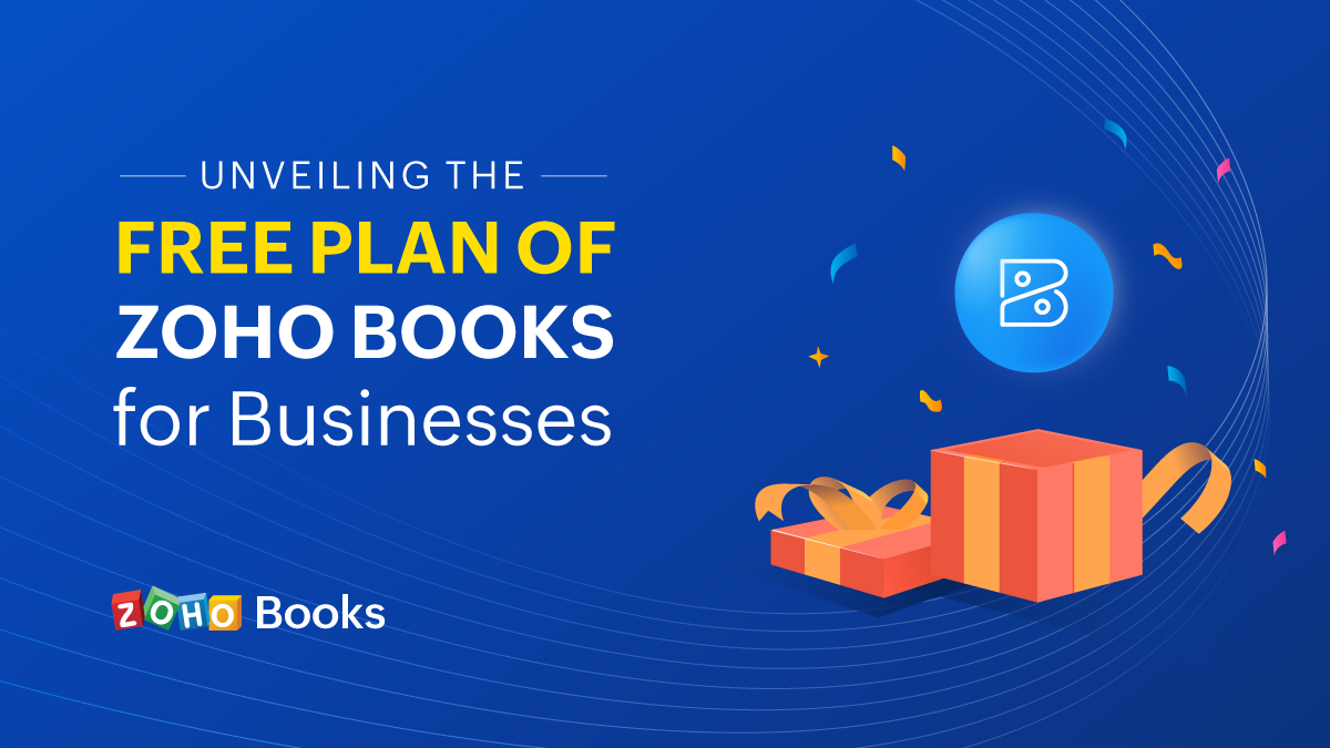 Unveiling the Free Plan of Zoho Books for Businesses