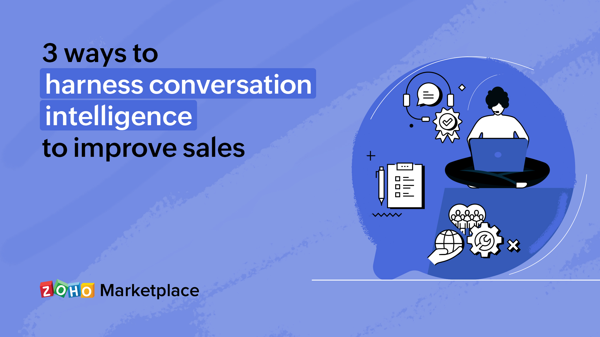 3 ways to harness conversation intelligence to improve sales