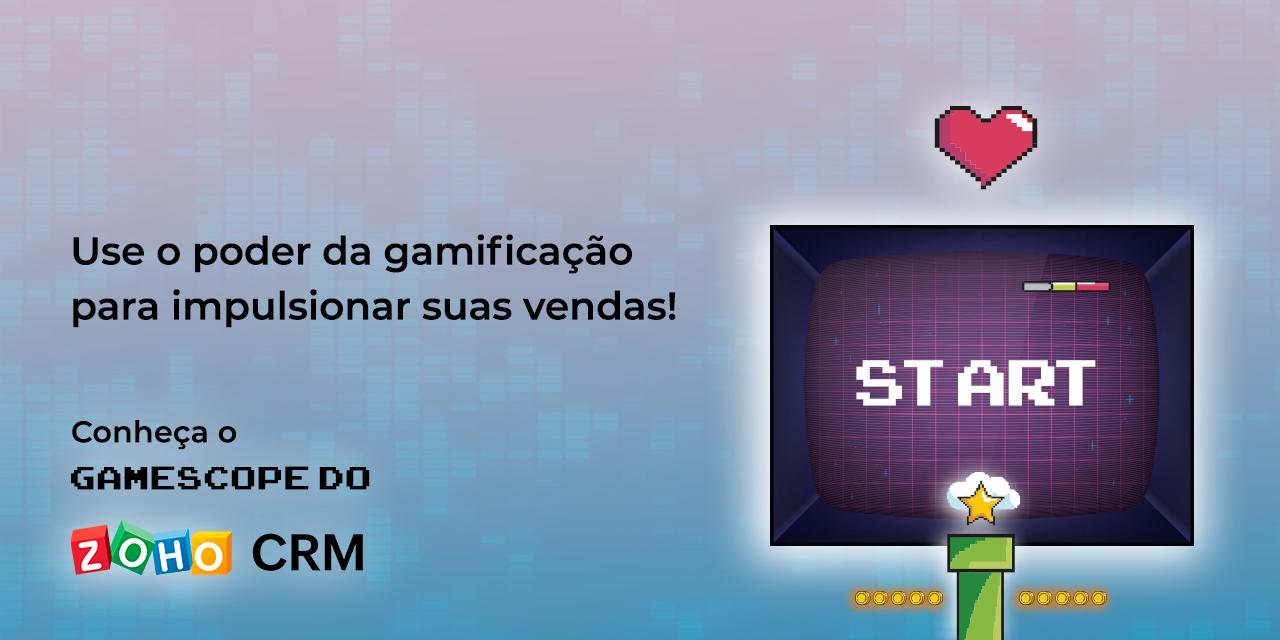 Use o poder da gamificação para impulsionar suas vendas: conheça o Gamescope do Zoho CRM