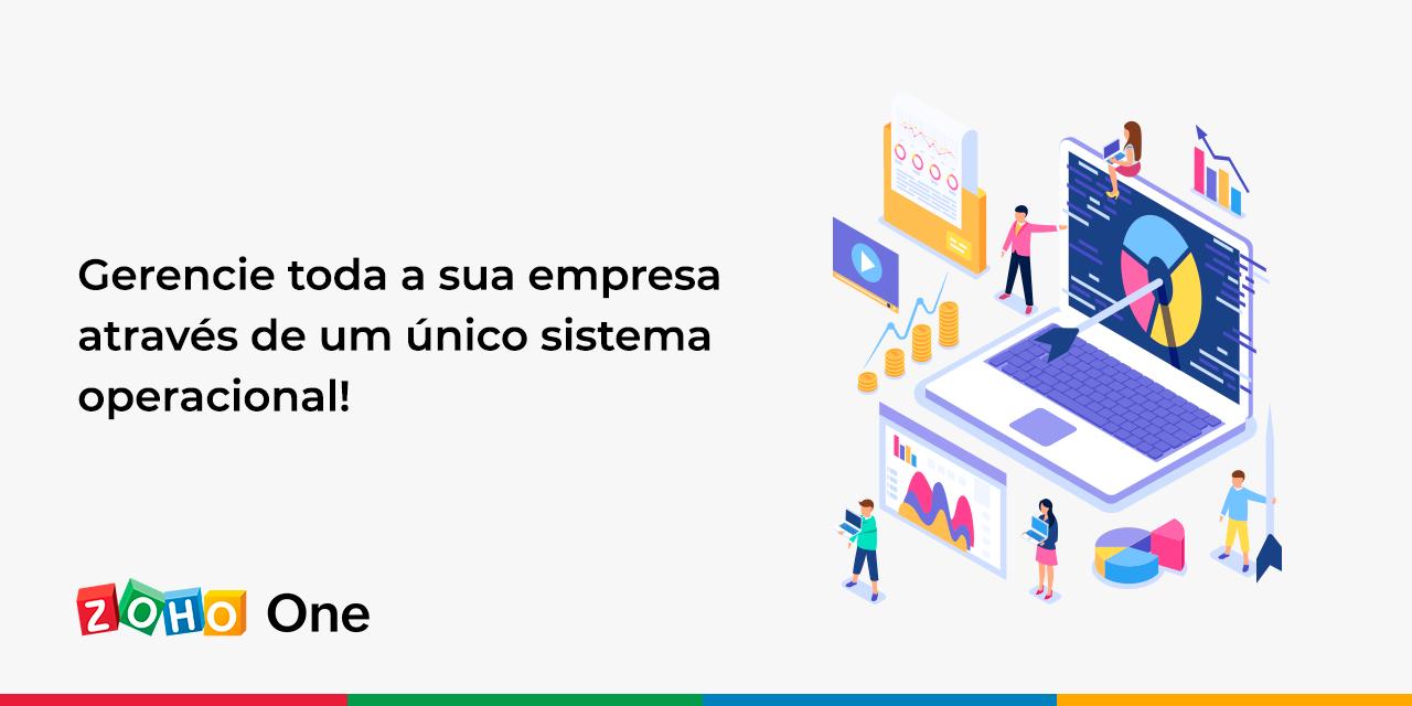 Gerencie toda a sua empresa através de um único sistema operacional!