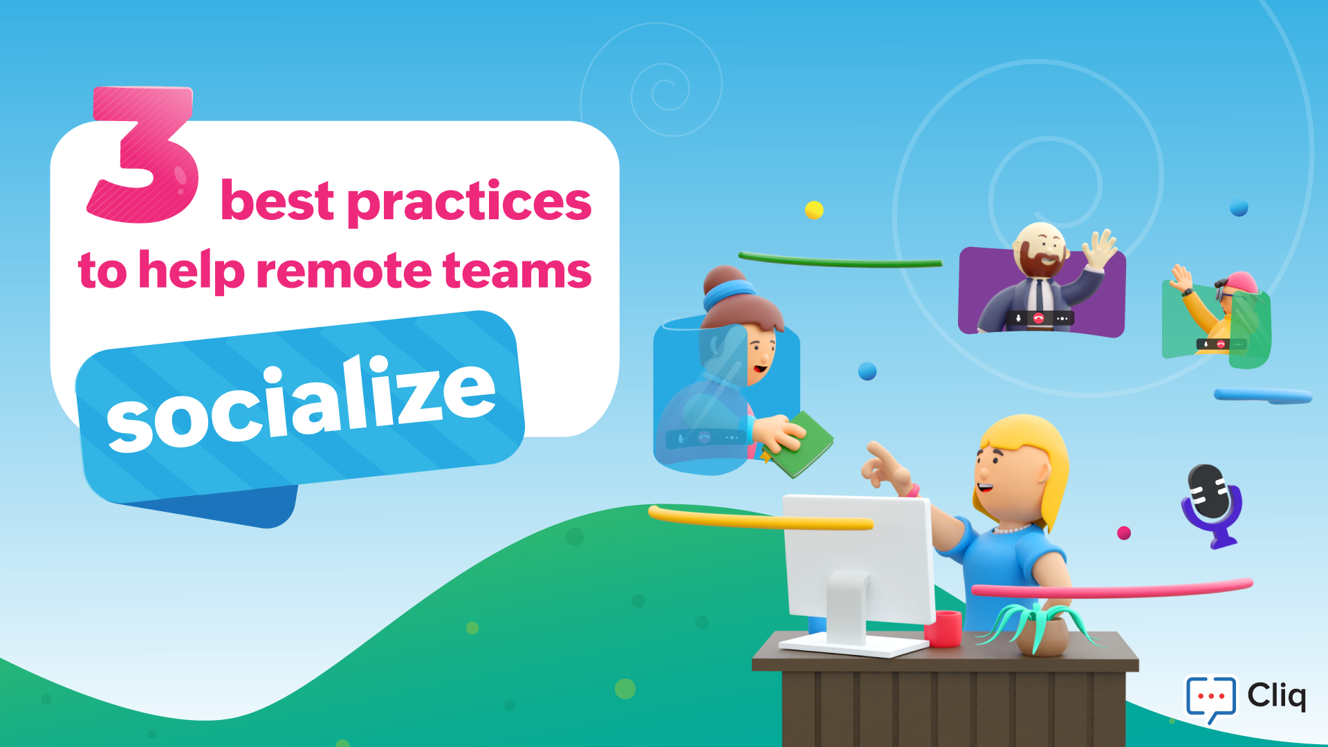 3 best practices to help remote teams socialize