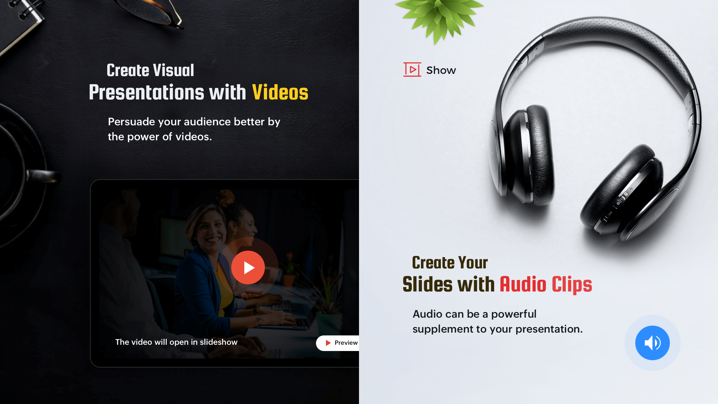 Enhance your presentations with audio and video