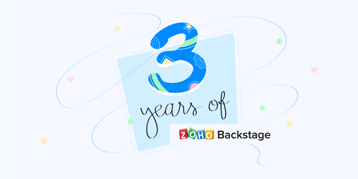 Celebrating 3 years of Zoho Backstage with hybrid events, expo management, and more