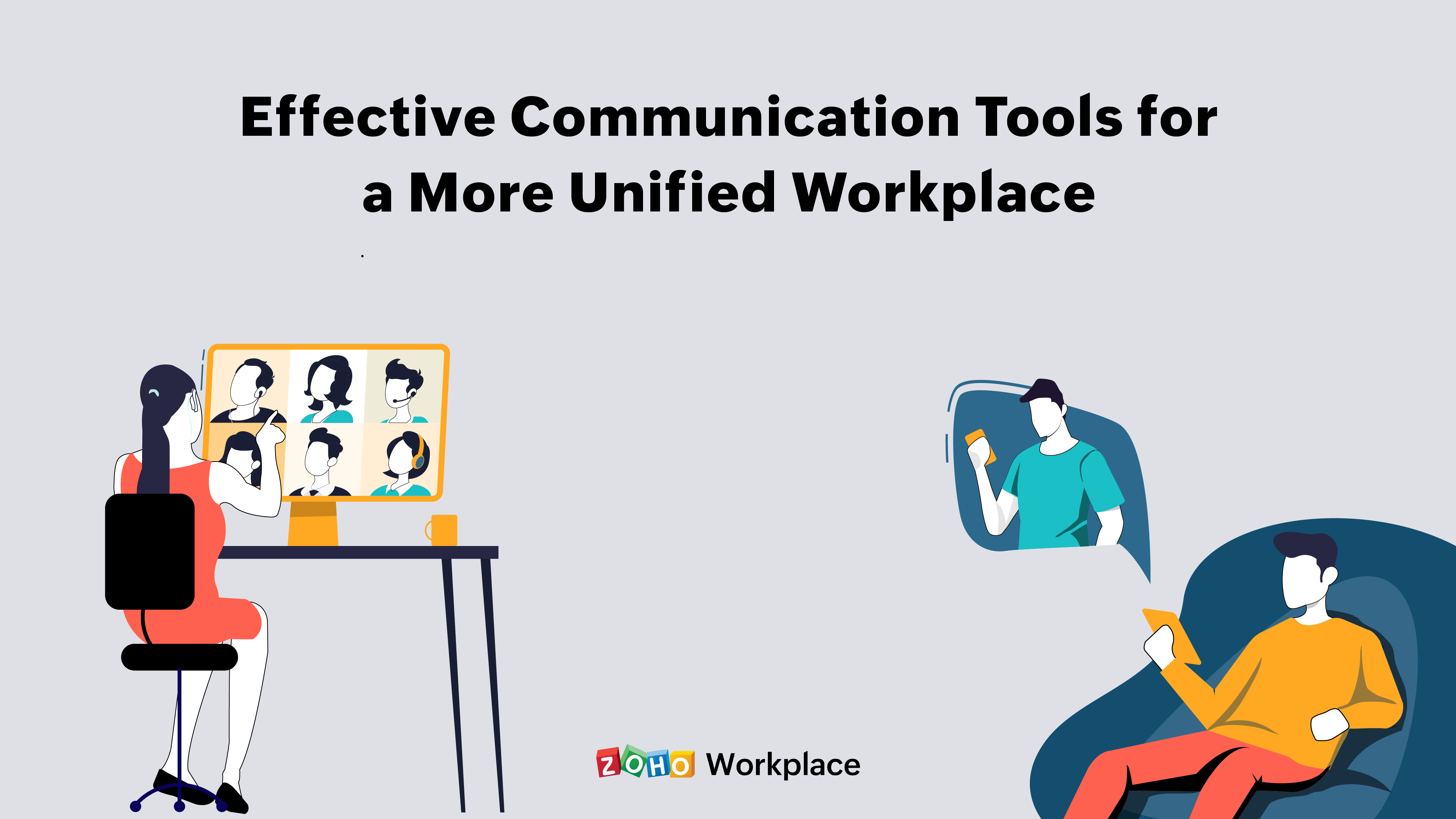 Effective communication tools for a more unified workplace