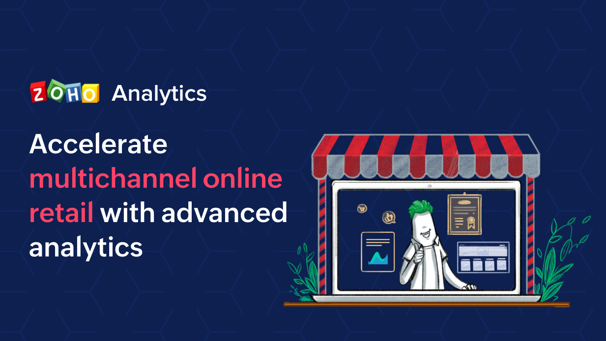 Accelerate multichannel online retail with advanced analytics