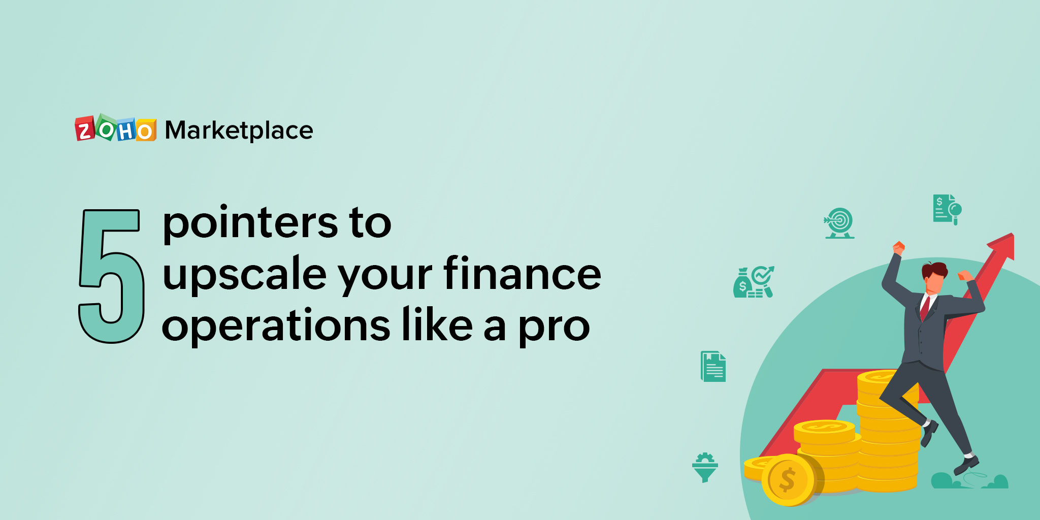 ProTips: 5 pointers to upscale your finance operations like a pro
