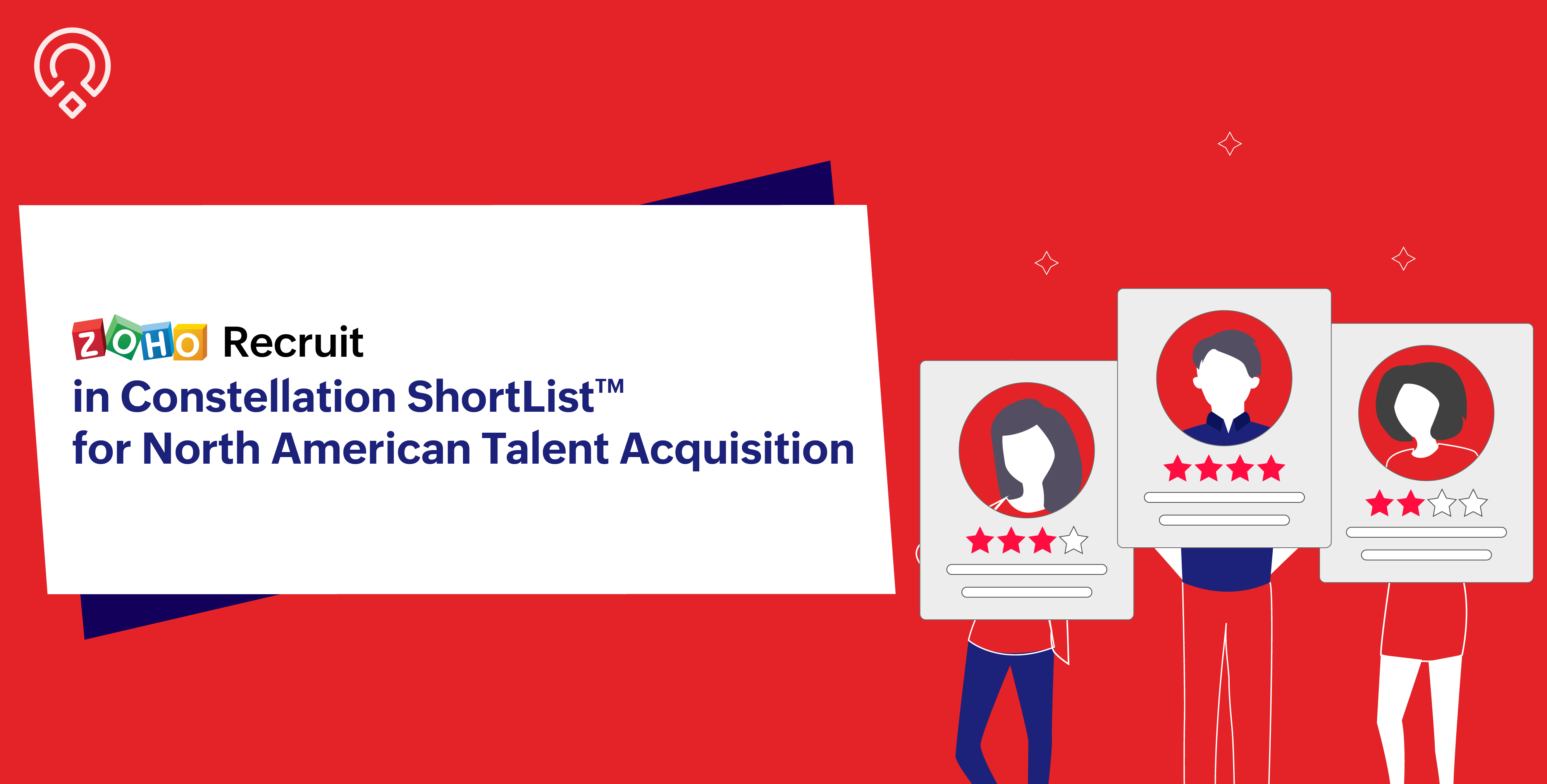 Constellation ShortList™ recognizes Zoho Recruit as a Leading Talent Acquisition Solution