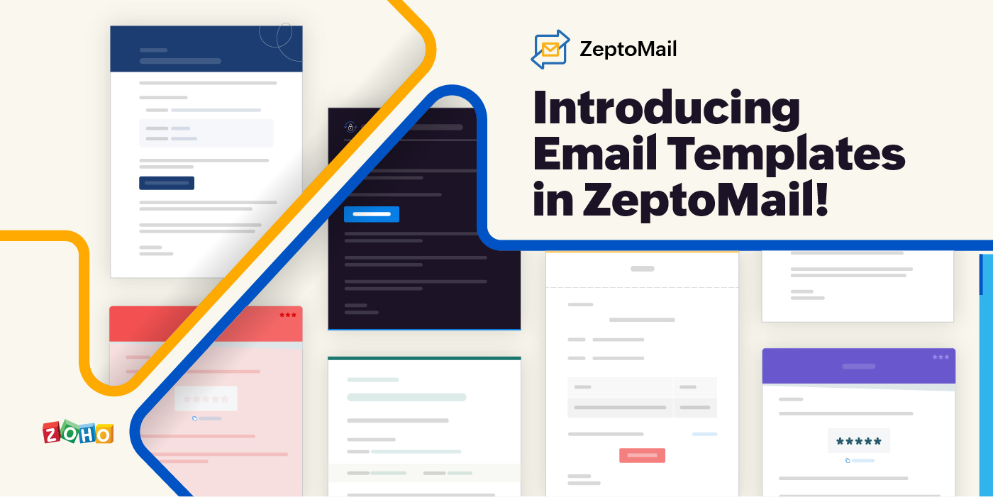 Introducing Email Templates in ZeptoMail!